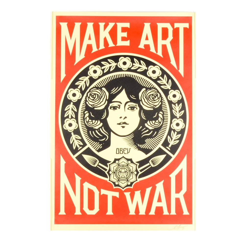 "Shepard Fairey Signed Offset Print ""Make Art Not War"""