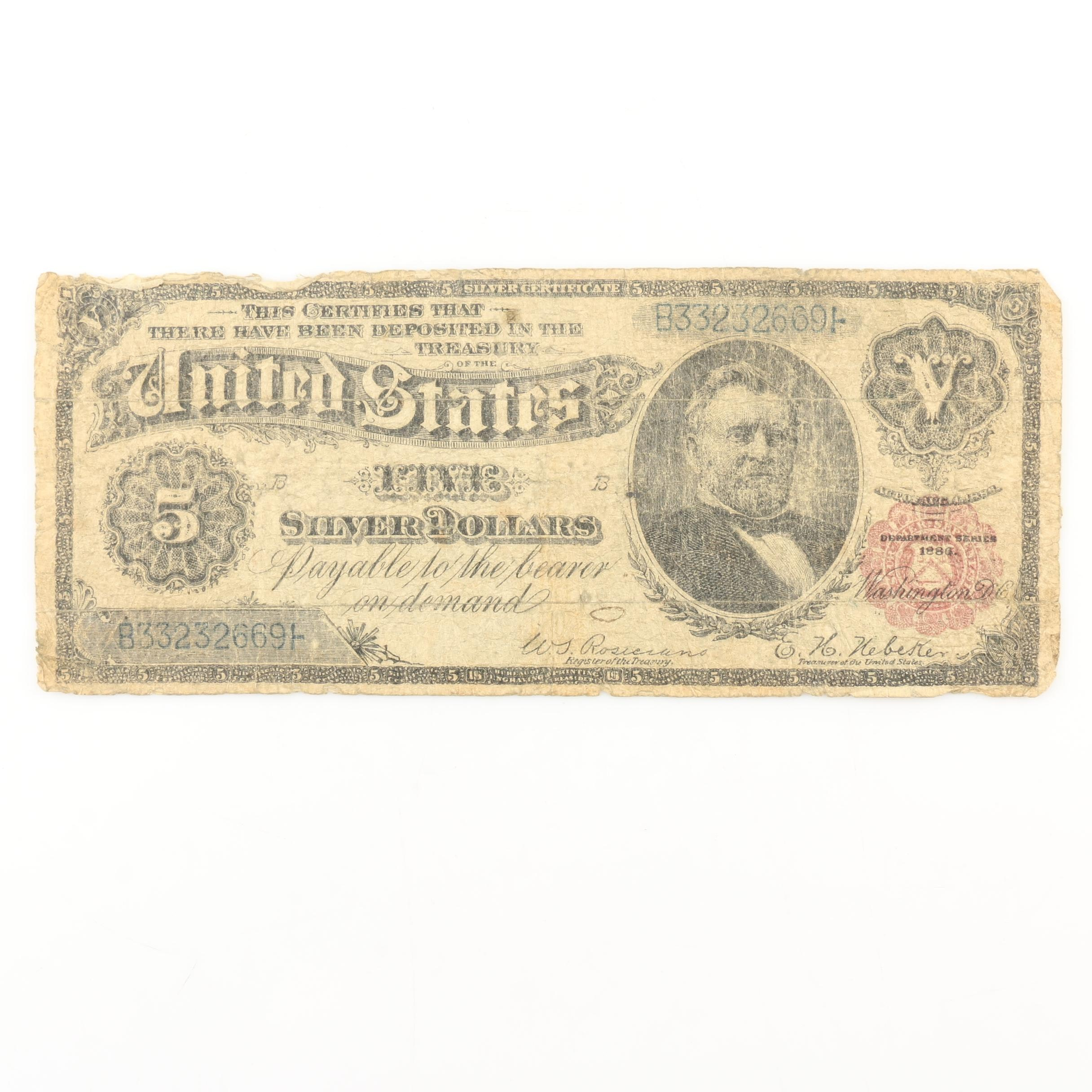 """Series of 1886 $5 Silver Certificate """"Silver Dollar Note"""""""