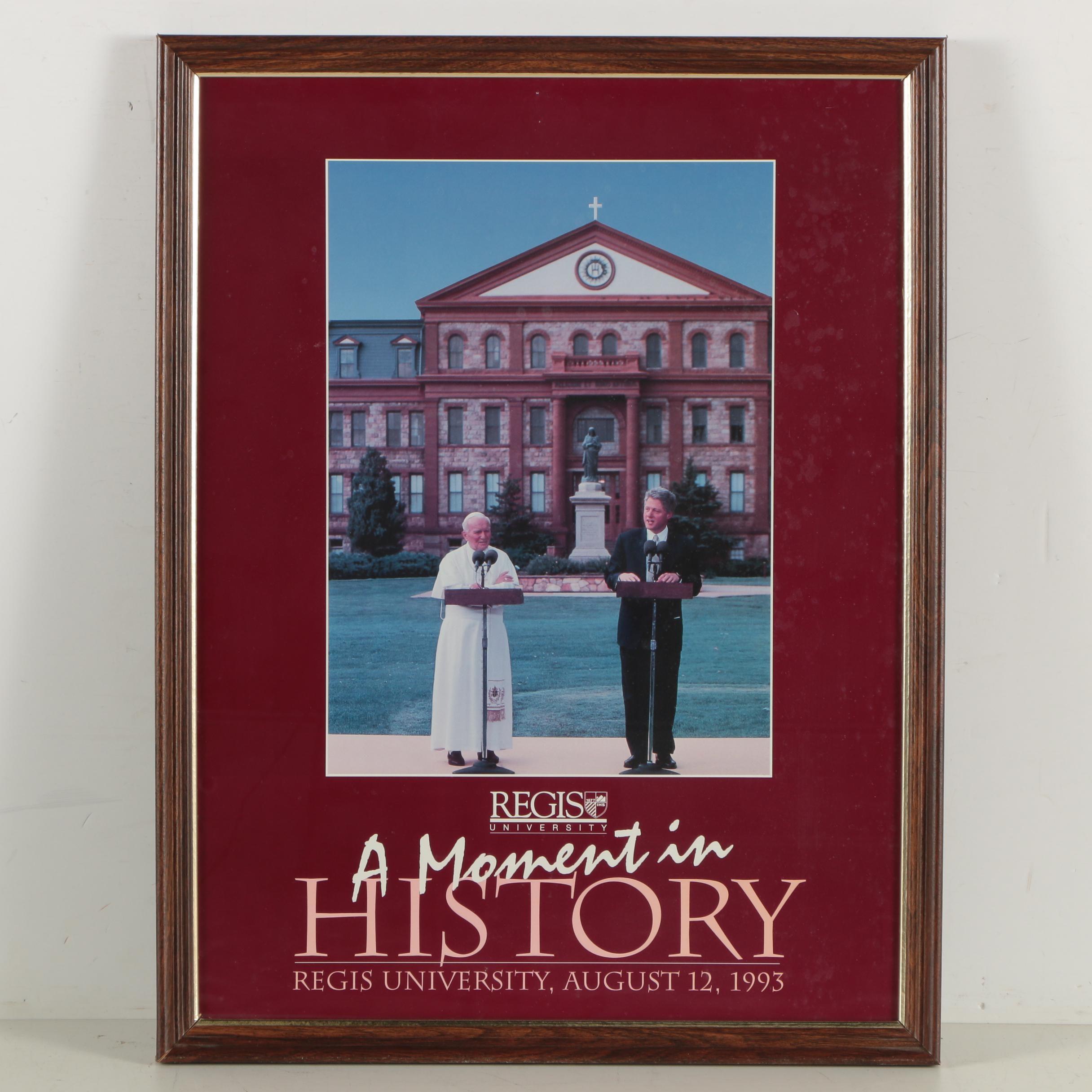 Regis University Poster with Pope John Paul II and Bill Clinton