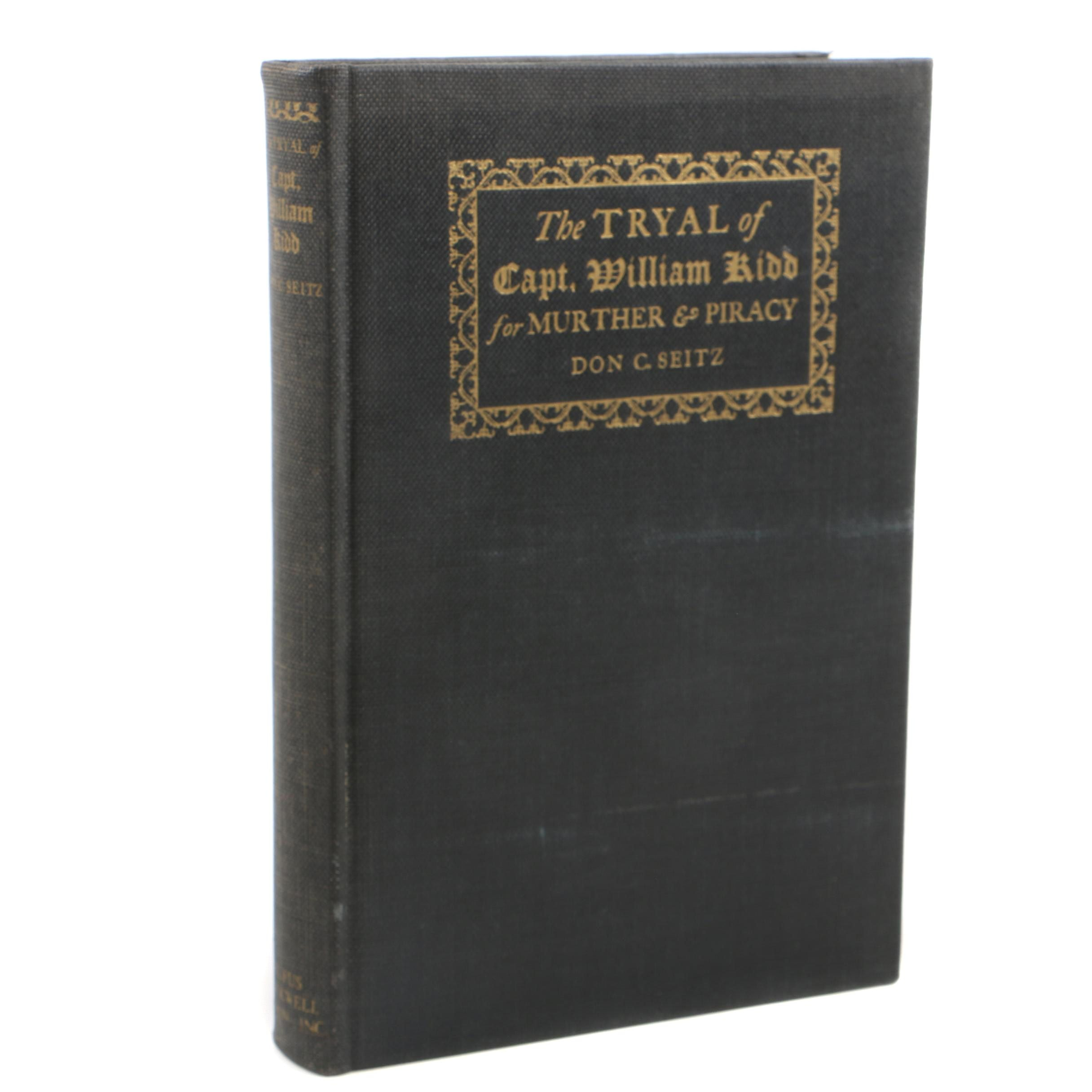 "1936 ""The Tryal of Capt. William Kidd for Murder and Piracy"" by Don C. Seitz"