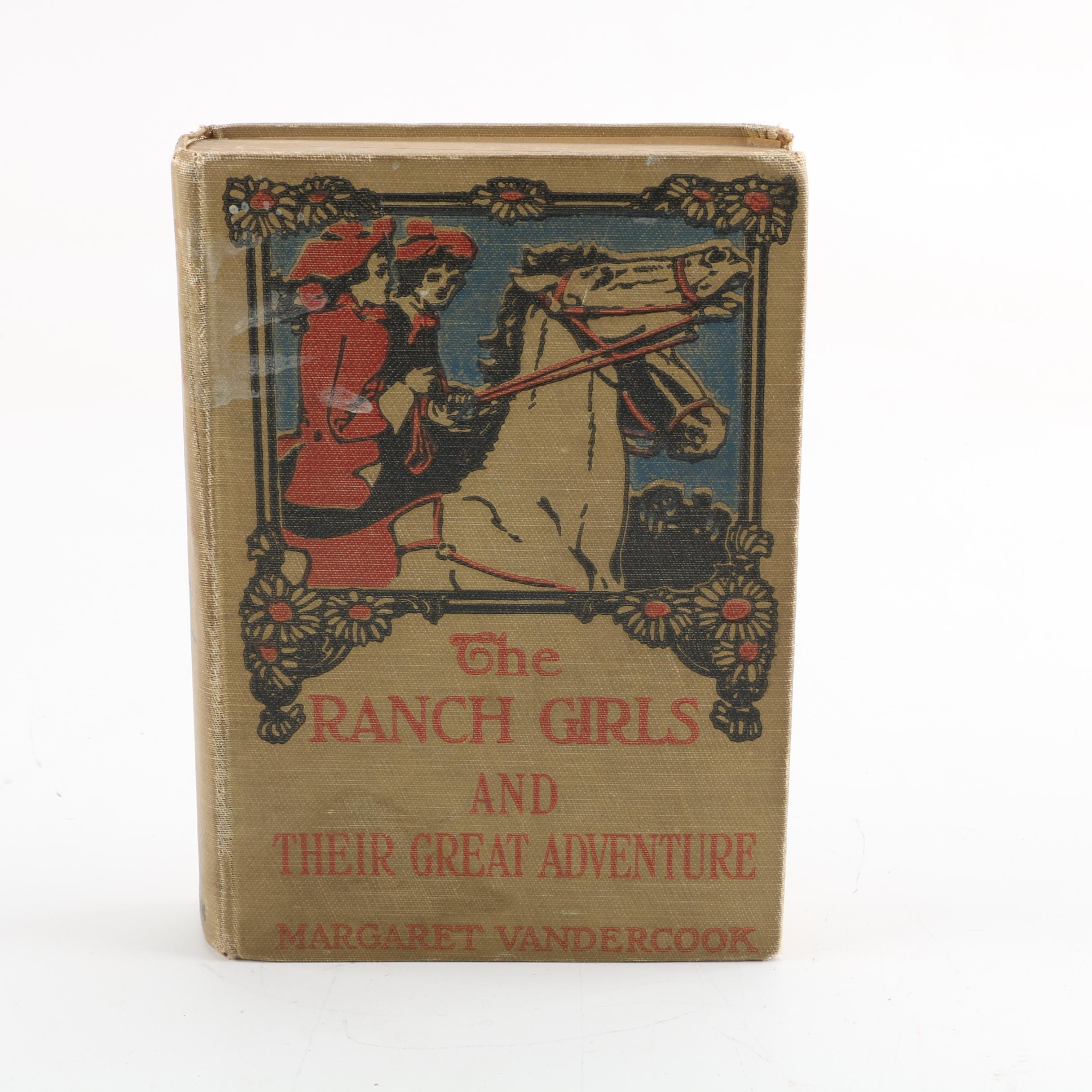 "1924 ""The Ranch Girls and Their Great Adventure"" by Margaret Vandercook"