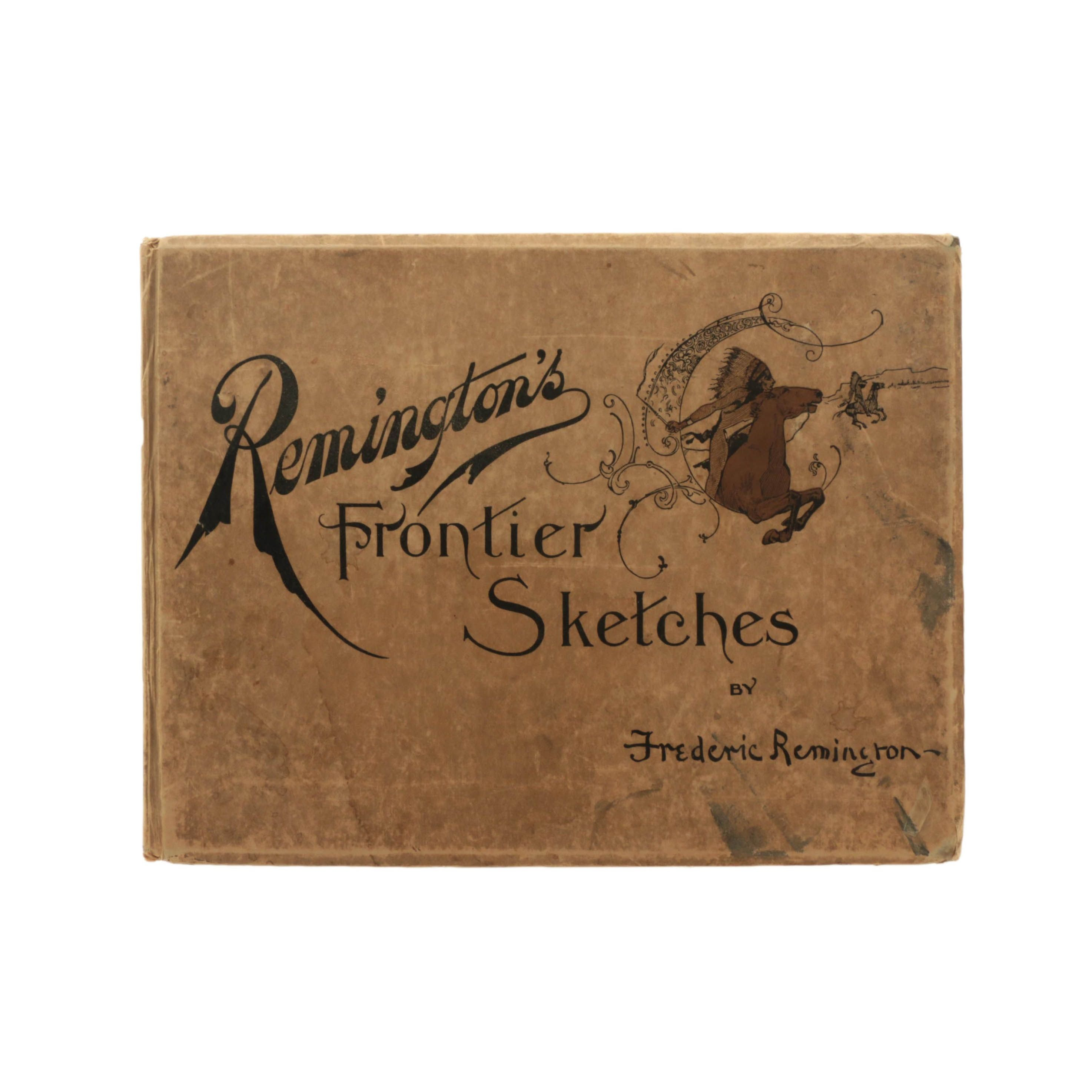 """1898 First Edition """"Remington's Frontier Sketches"""""""