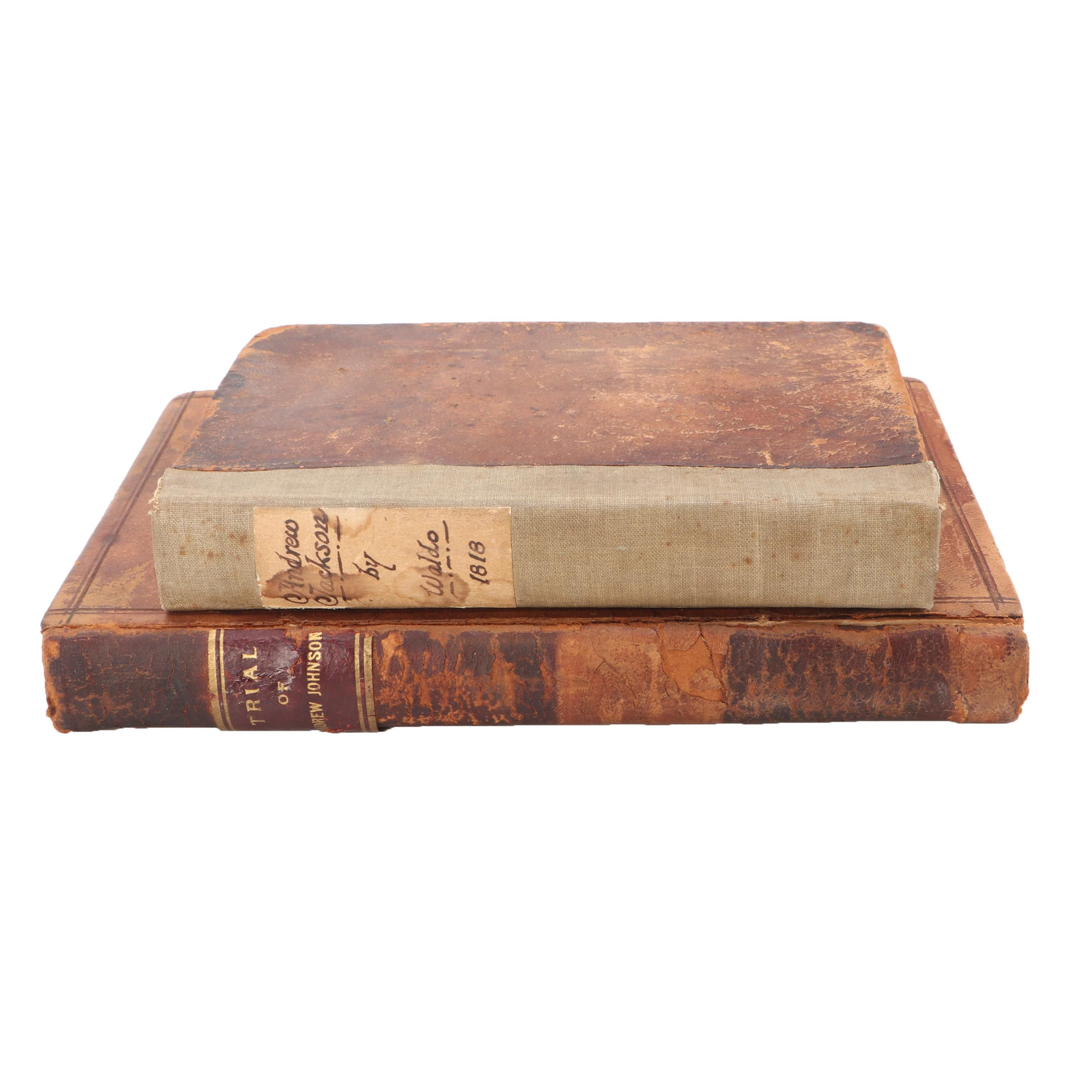 Two 19th Century Books on Presidents Andrew Jackson and Andrew Johnson
