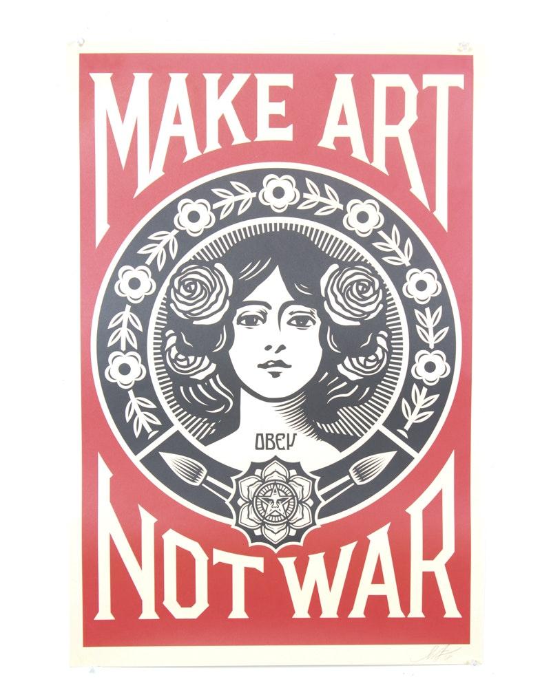 """Shepard Fairey Signed 2018 Open Edition Offset Poster """"Make Art Not War"""""""