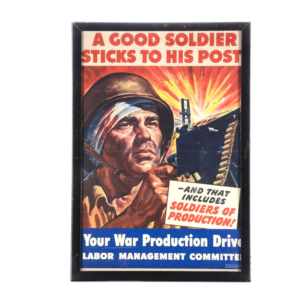 "Original 1943 World War II Propaganda Poster ""A Good Solider Sticks To His Post"""