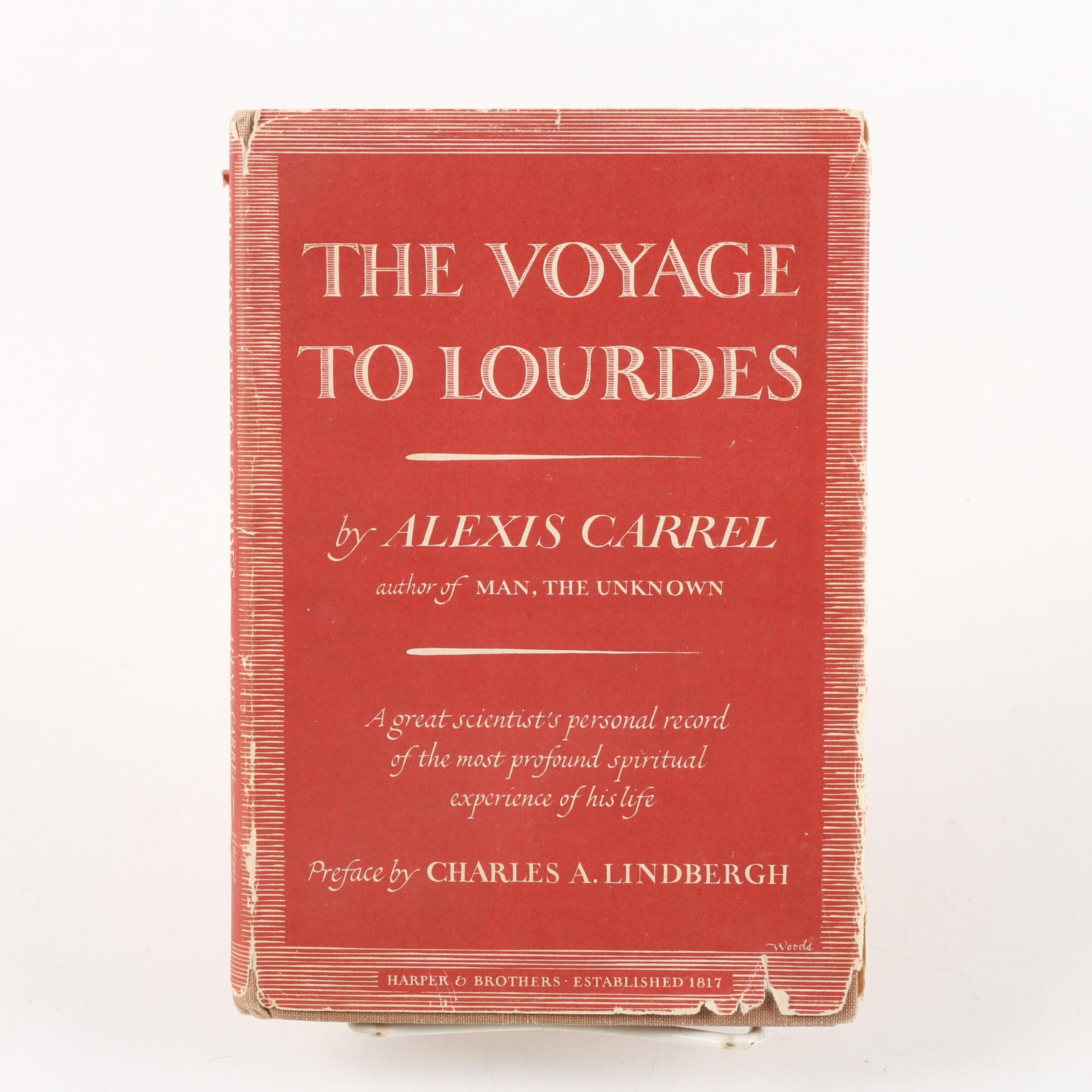 "1950 First Edition ""The Voyage to Lourdes"" by Alexis Carrel"