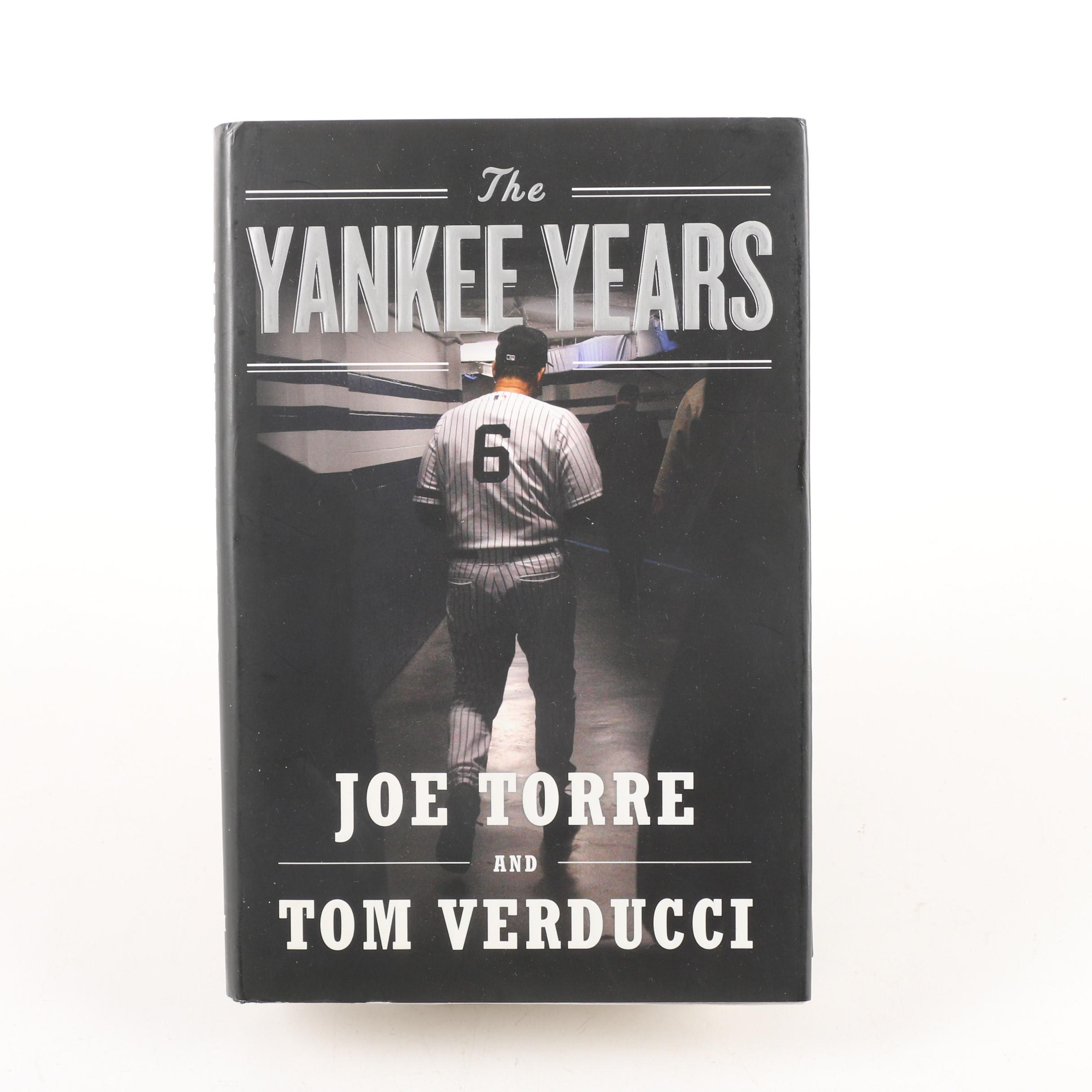 "2009 Signed First Edition ""The Yankee Years"" by Joe Torre and Tom Verducci"