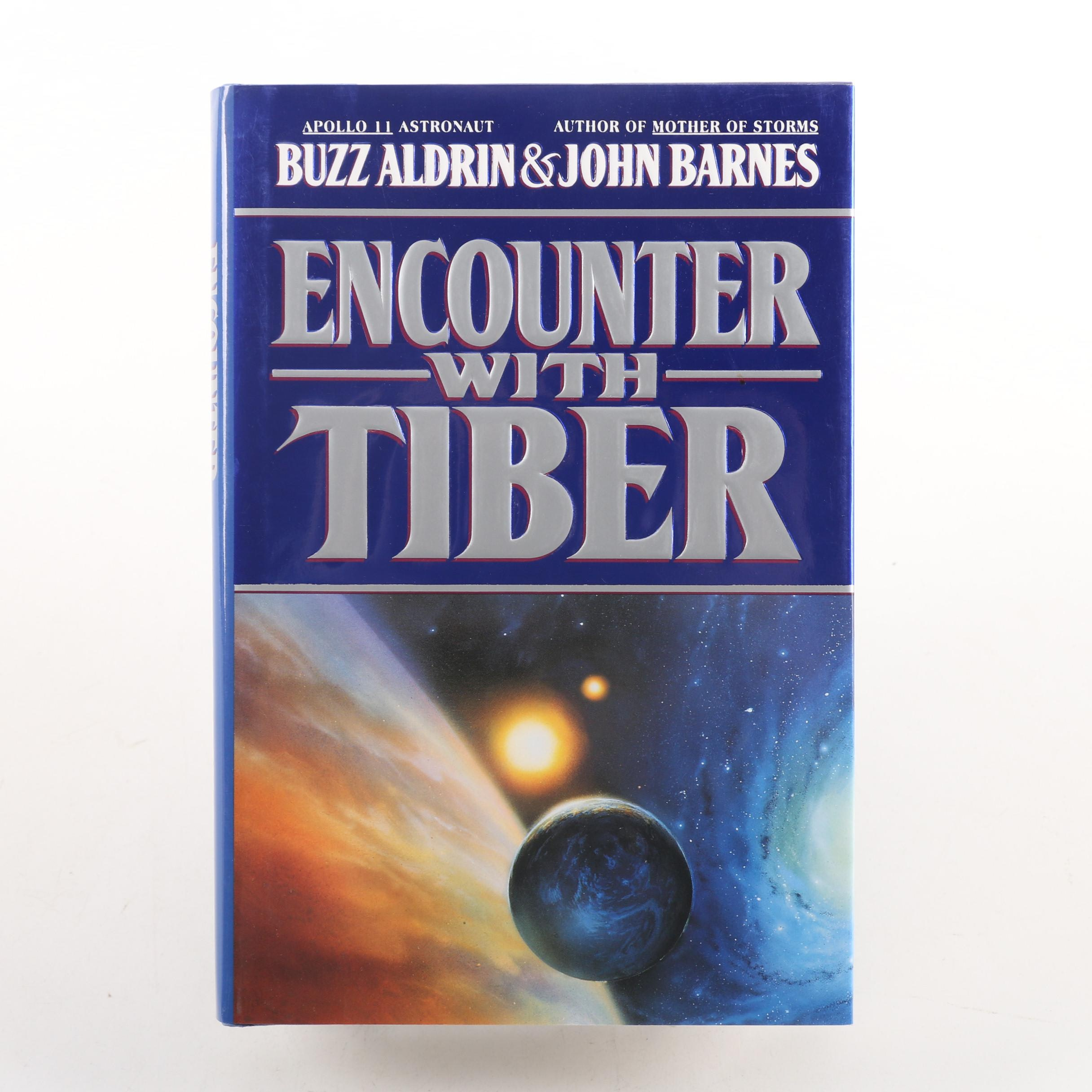 """1996 Signed First Printing """"Encounter with Tiber"""" by Buzz Aldrin and John Barnes"""