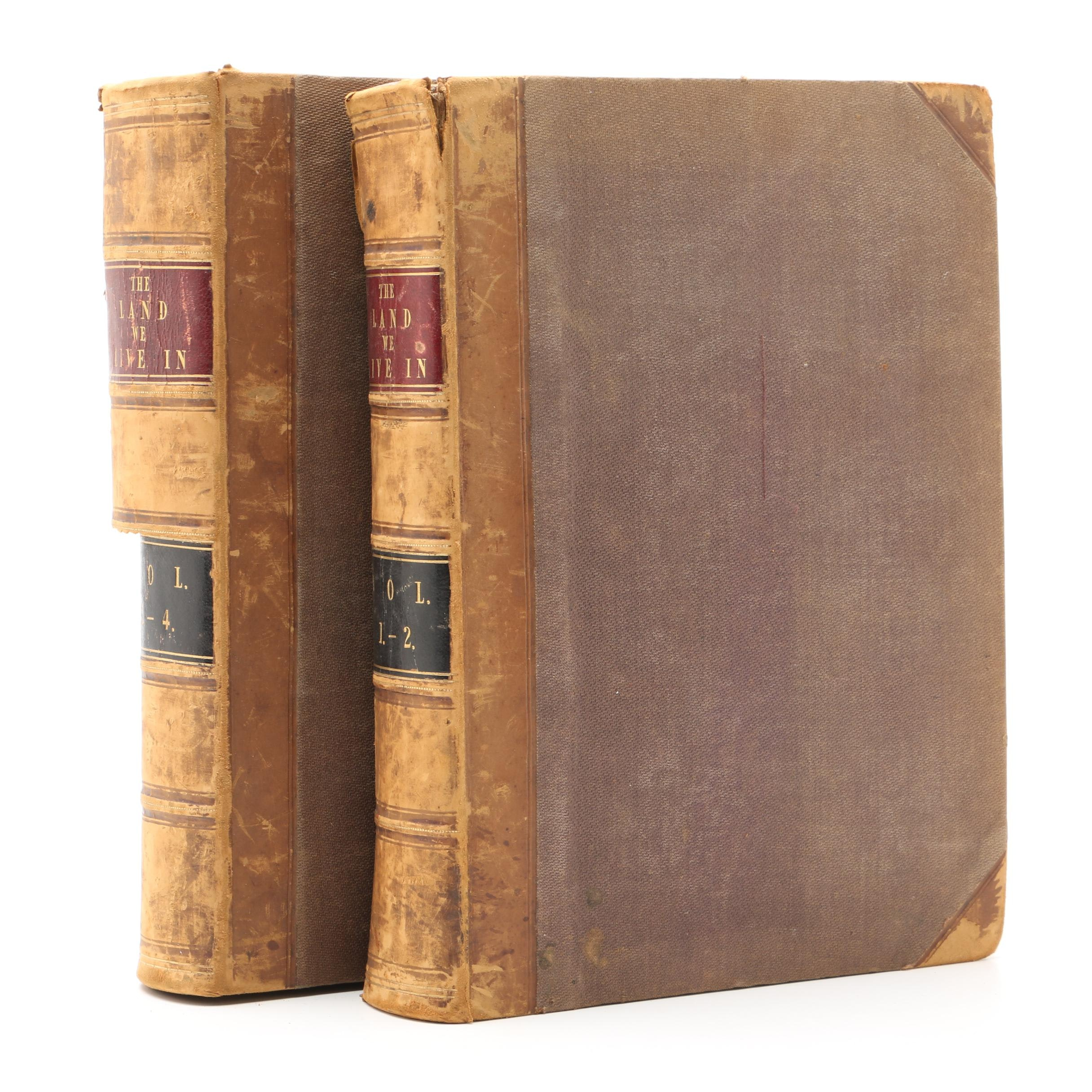 "19th Century ""The Land We Live In"" Two-Volume Set"