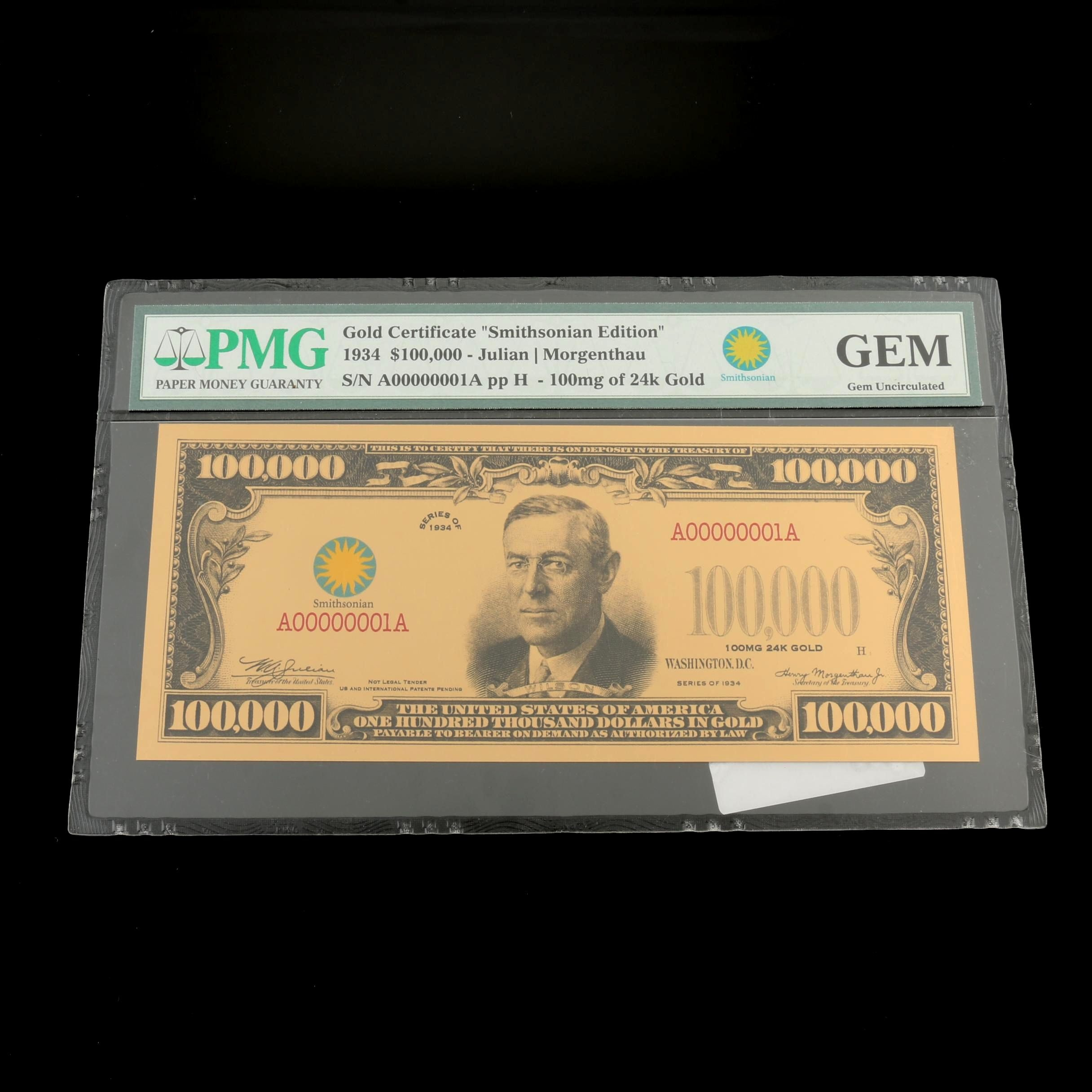 PMG Graded Gem Uncirculated $100,000 Gold Certificate 1934 Smithsonian Edition