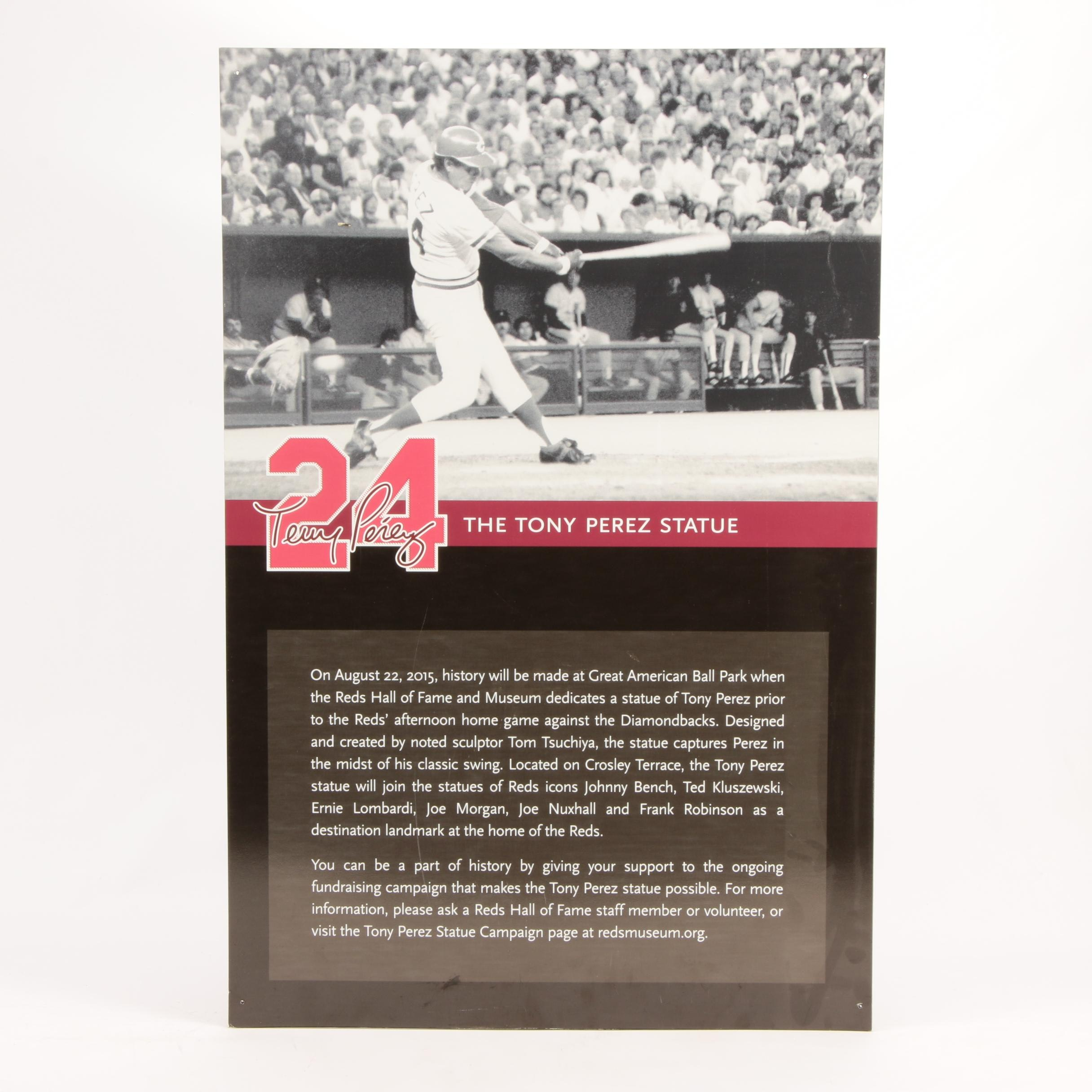 "2015 Tony Perez ""Statue"" Cincinnati Reds Hall of Fame Exhibit Sign COA"