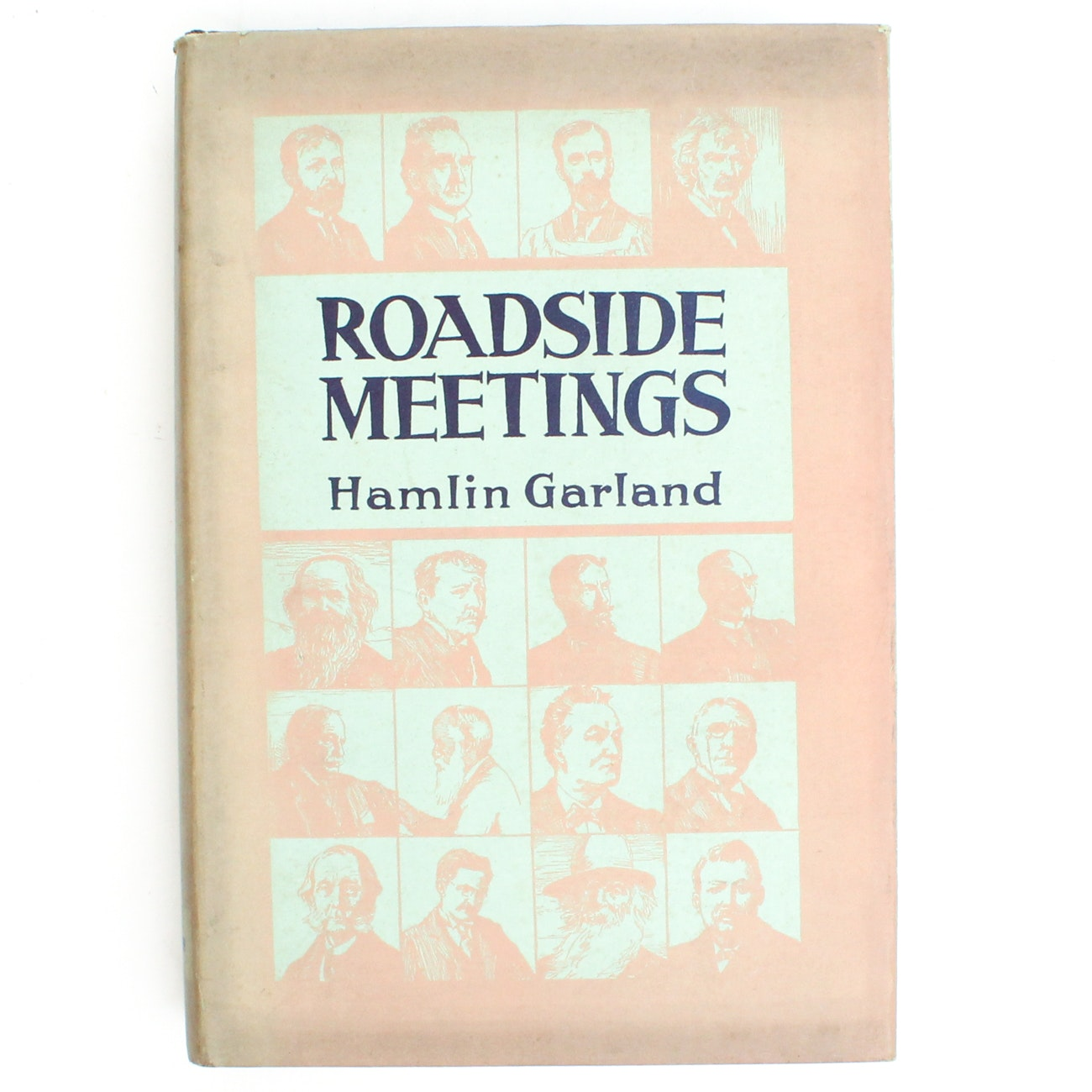 "Signed First Edition ""Roadside Meetings"" by Hamlin Garland"