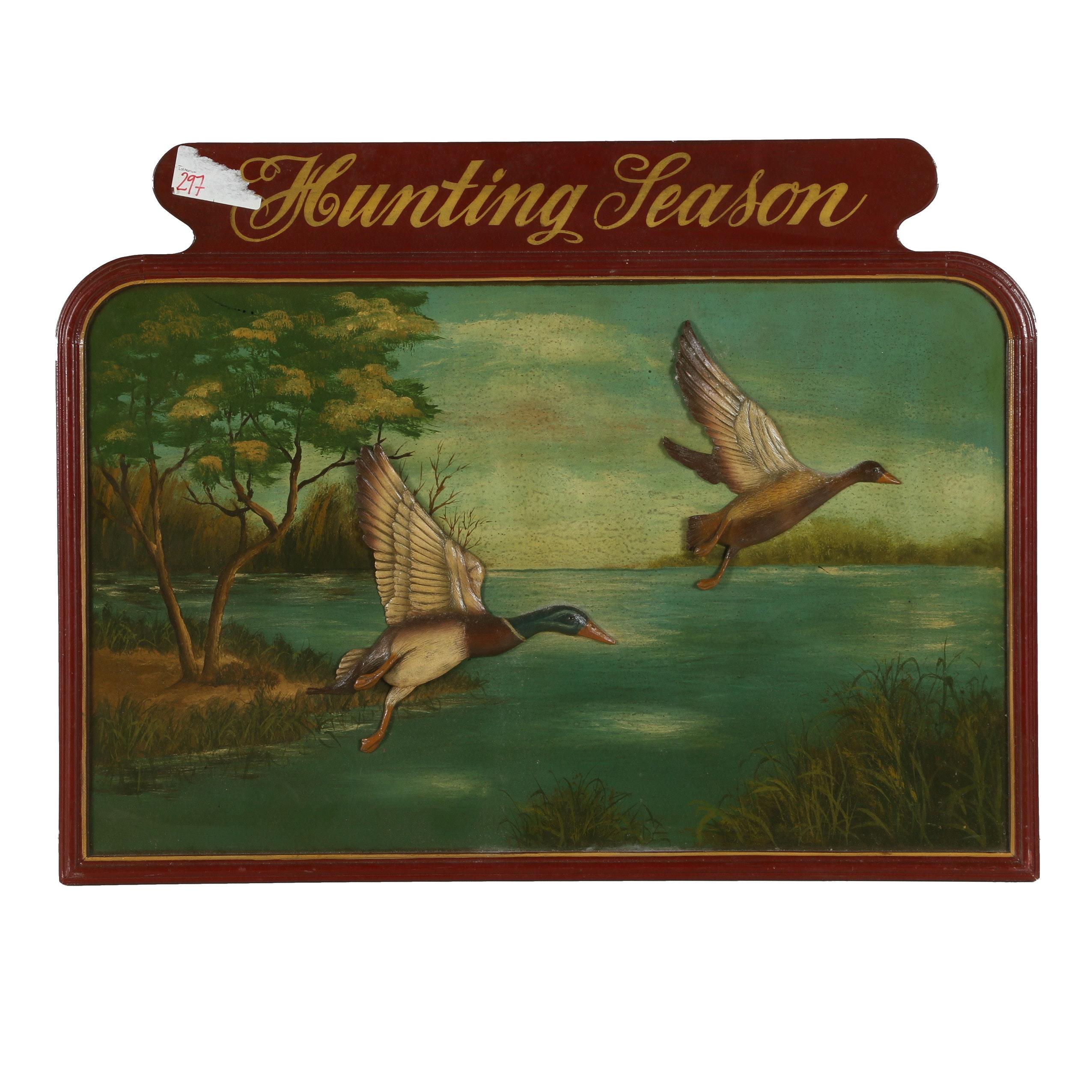 "Vintage Mixed Media Dimensional Painted Sign ""Hunting Season"""