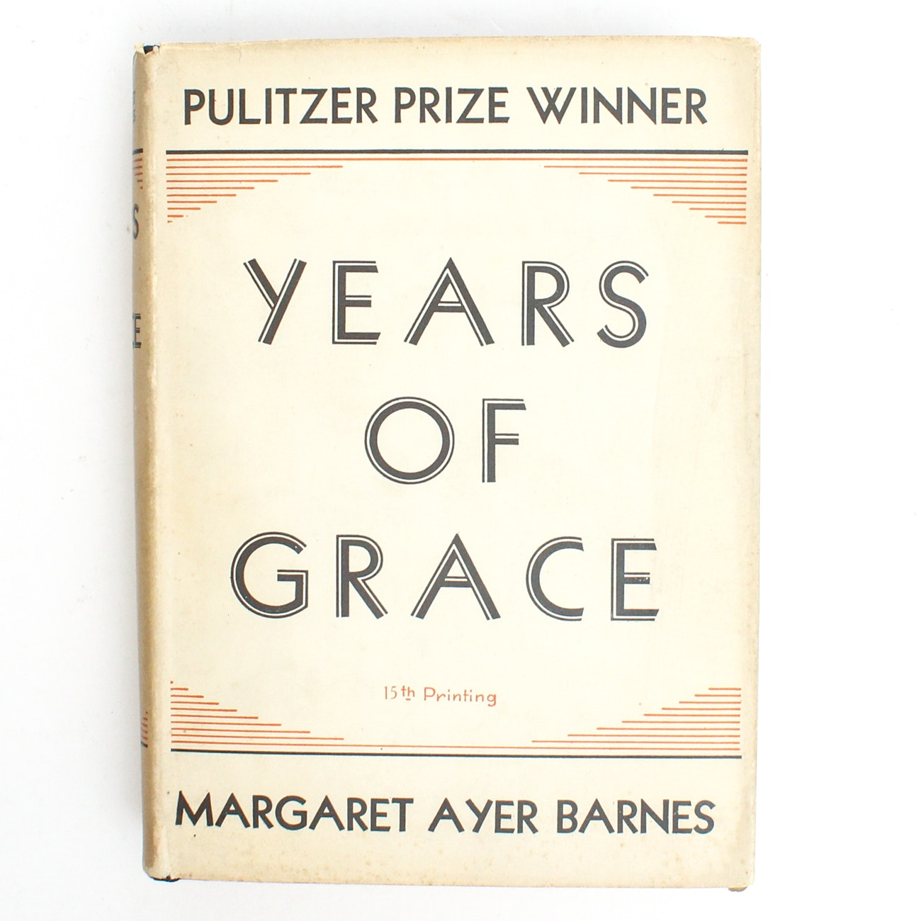 "1931 Signed ""Years of Grace"" by Margaret Ayer Barnes"
