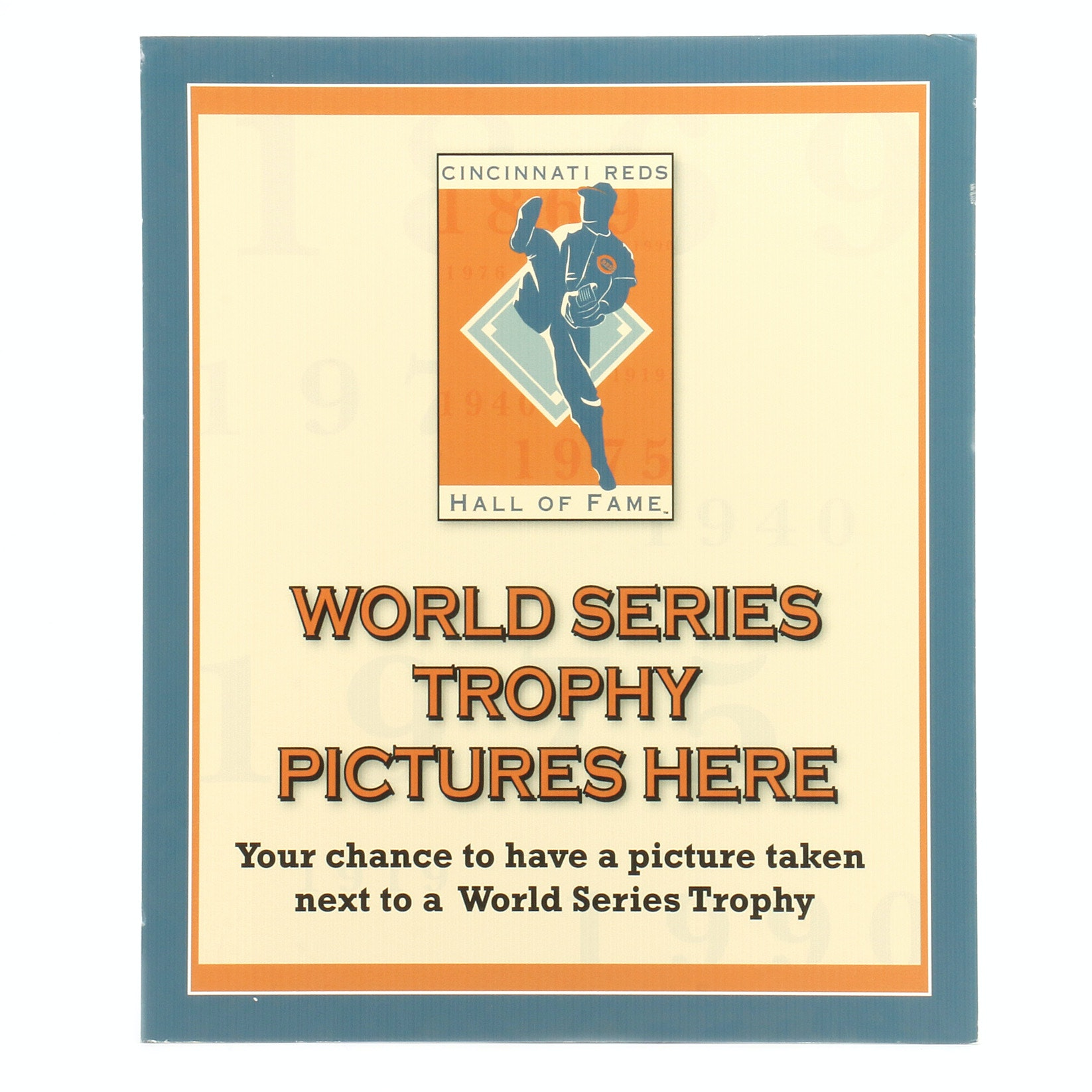 "Cincinnati Reds Hall of Fame ""World Series Trophy"" Exhibit Sign COA"