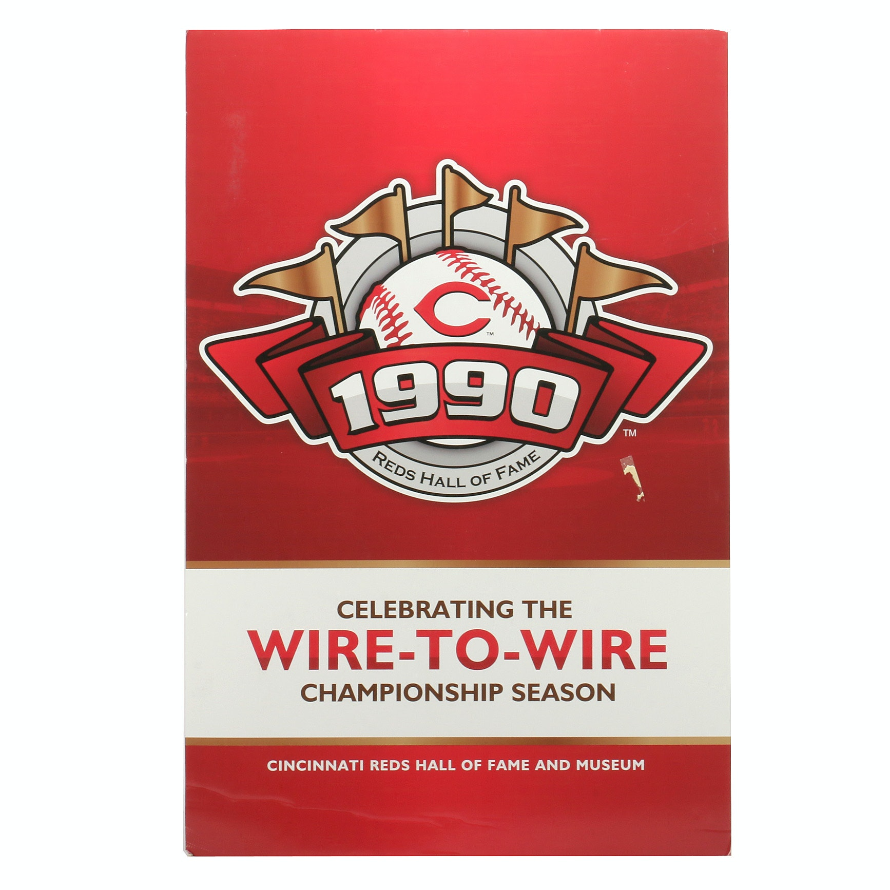 "1990 ""Wire-To-Wire"" Cincinnati Reds Hall of Fame Display Sign COA"