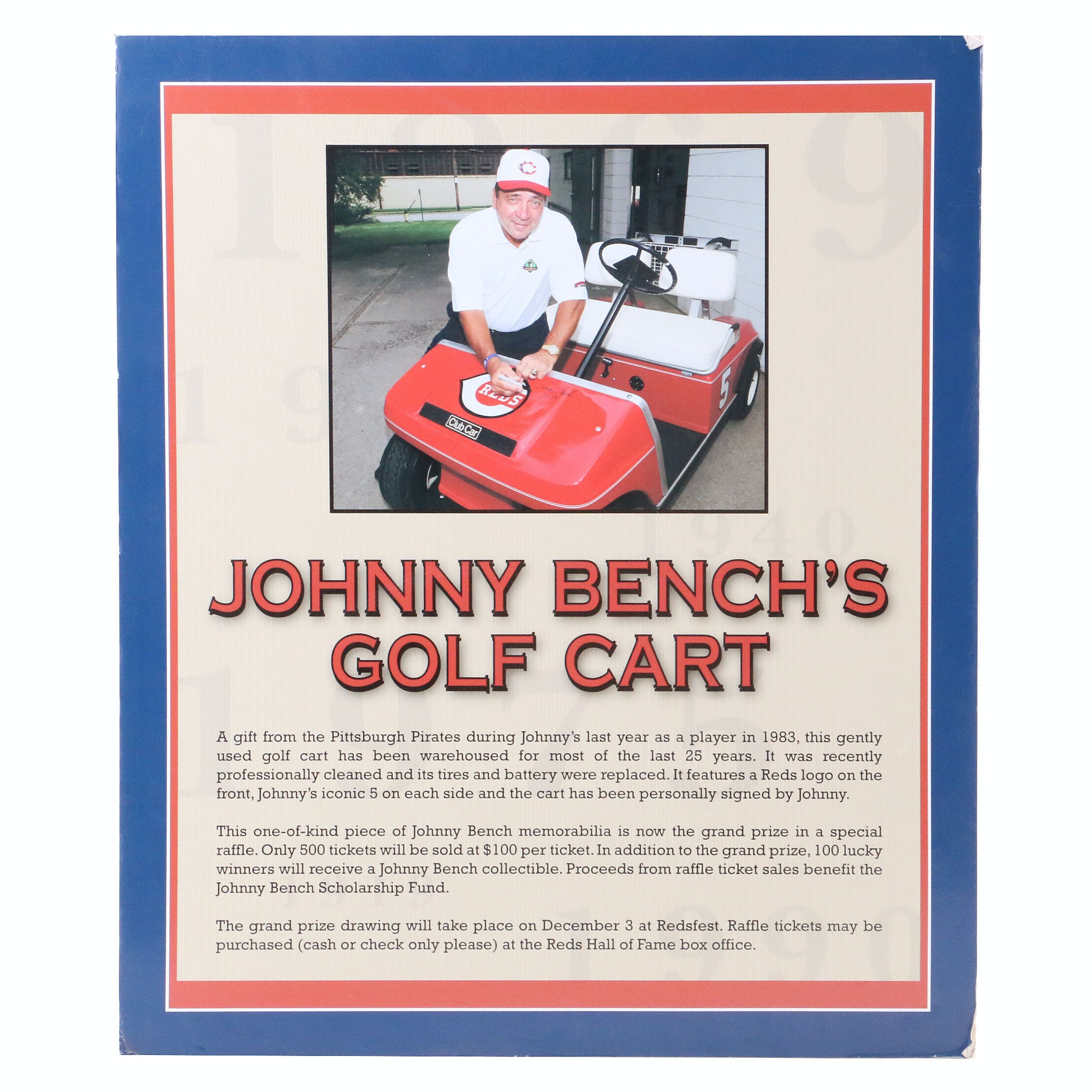 Johnny Bench's Golf Cart Raffle Sign From The Reds Hall of Fame COA