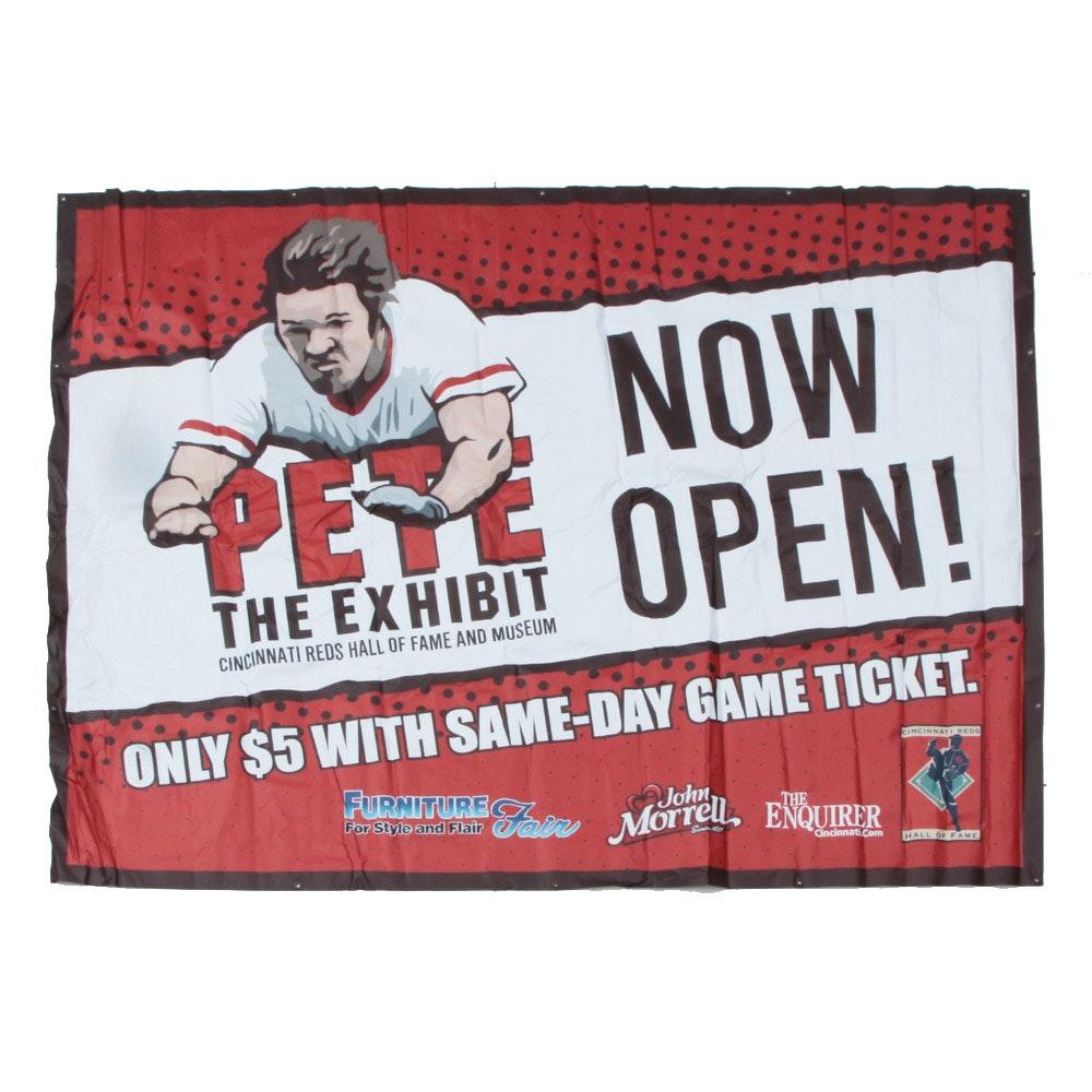 "Cincinnati Reds Hall of Fame and Museum ""Pete The Exhibit"" Banner COA"