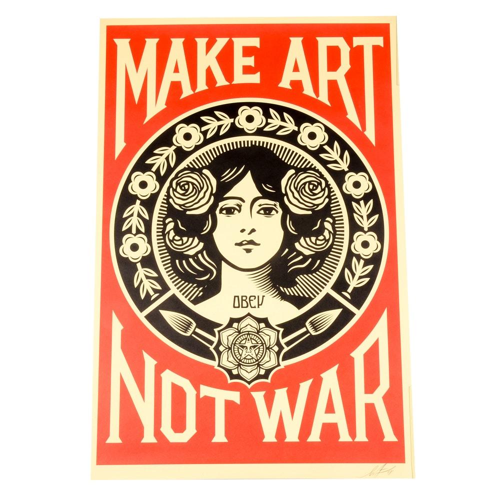 """Shepard Fairey Signed 2018 Offset Poster """"Make Art Not War"""""""