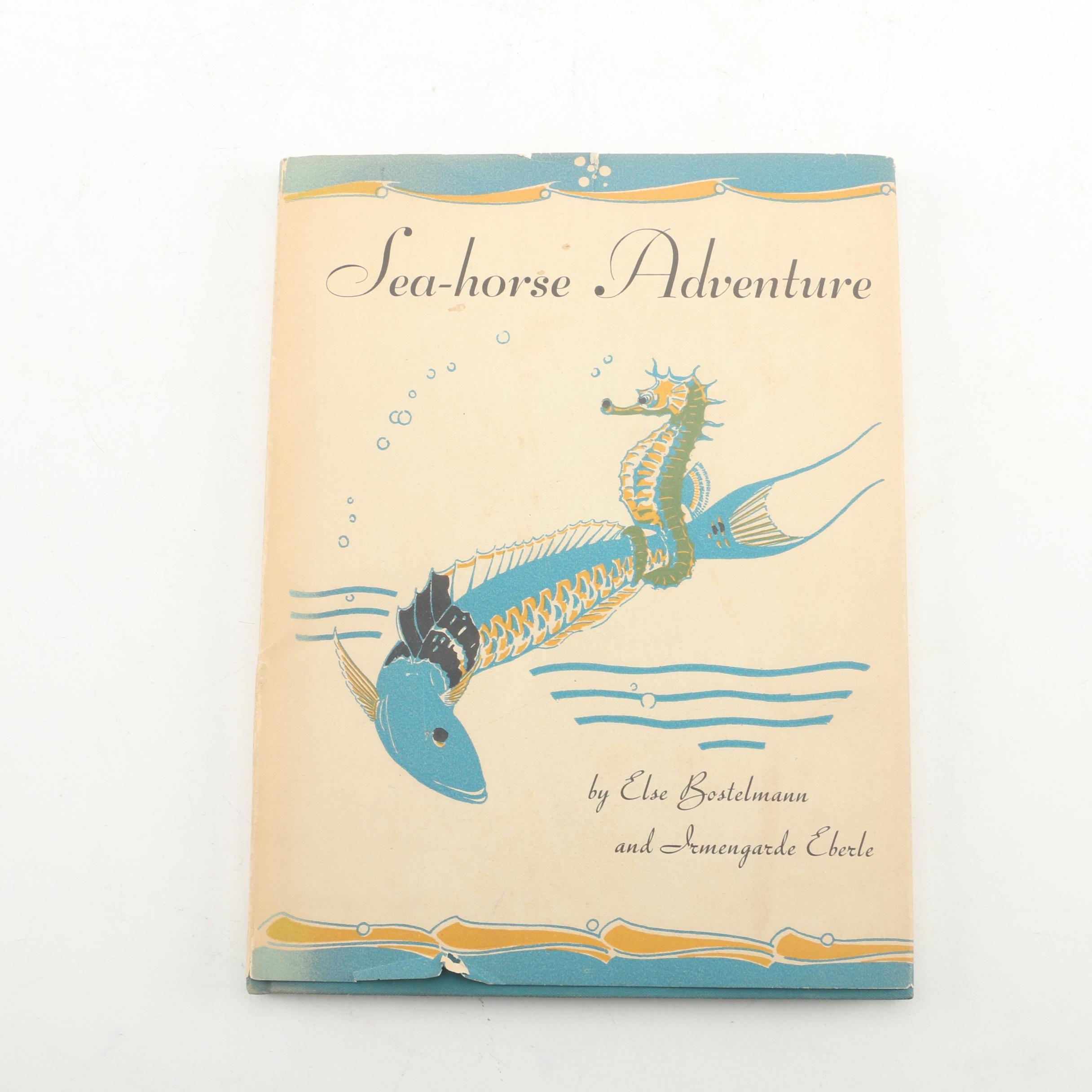 """1937 """"Sea-horse Adventure"""" by Irmengarde Eberle and Else Bostelmann"""