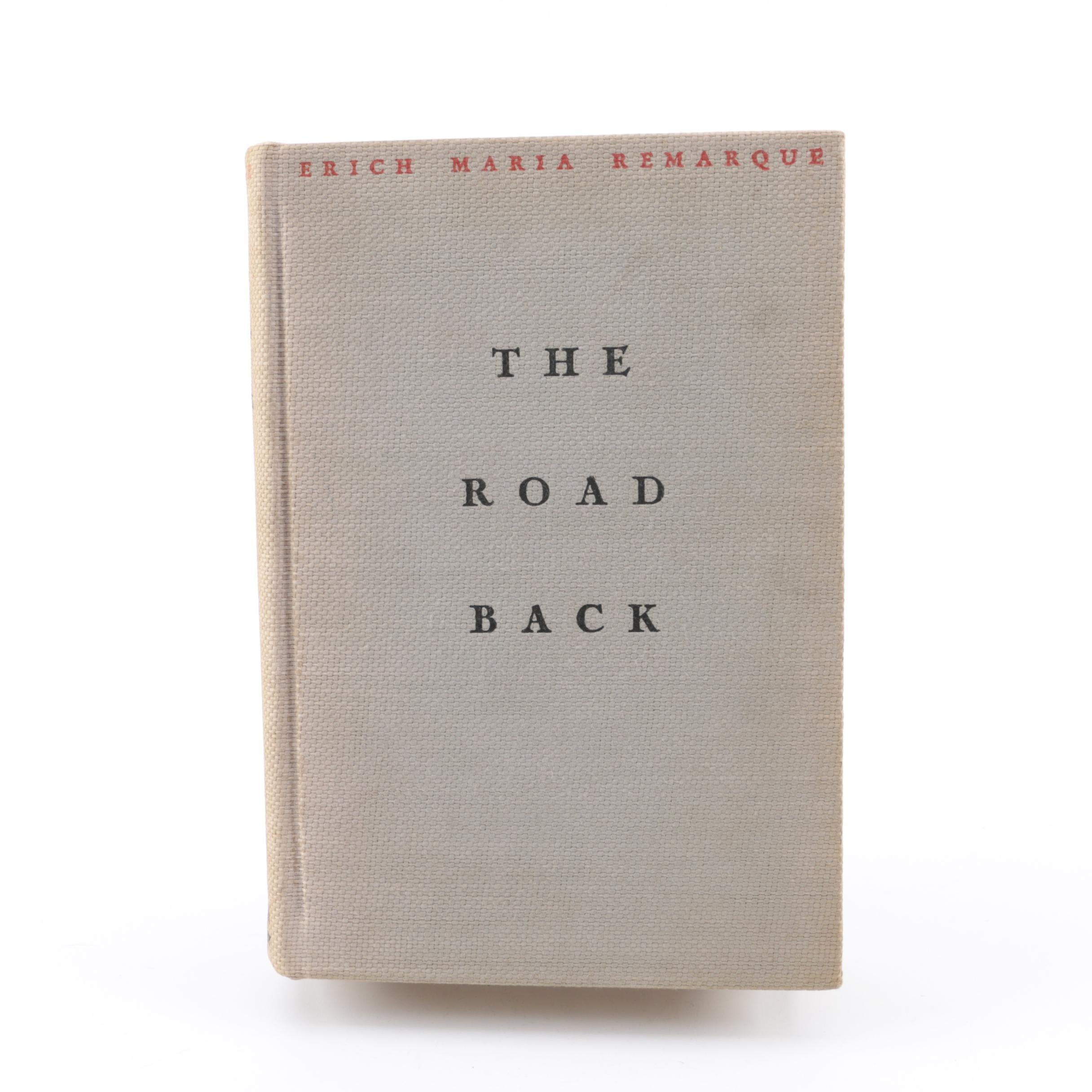 "1931 First American Edition ""The Road Back"" by Erich Maria Remarque"