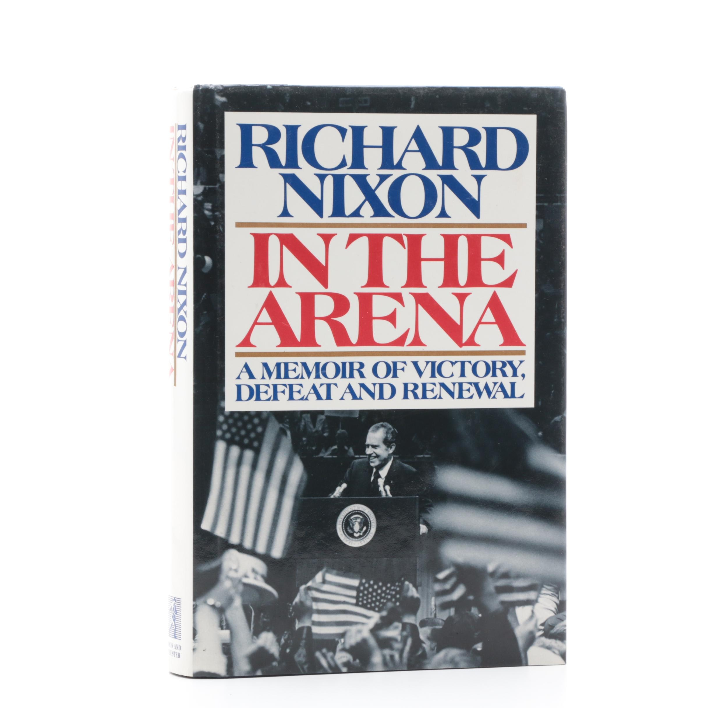 """1990 Signed """"In the Arena"""" by Richard Nixon"""