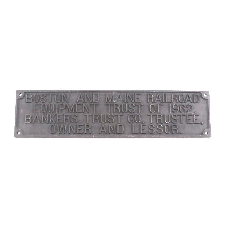 Boston and Maine Railroad Equipment Trust Cast Metal Sign, circa 1960