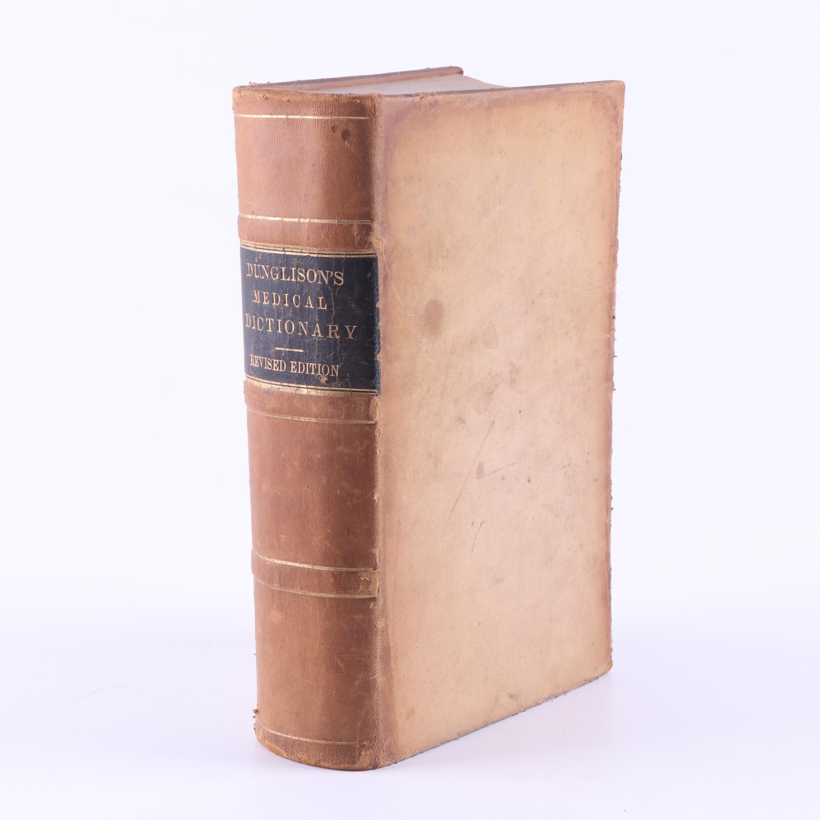 "1874 ""A Dictionary of Medical Science"" by Robley Dunglison"