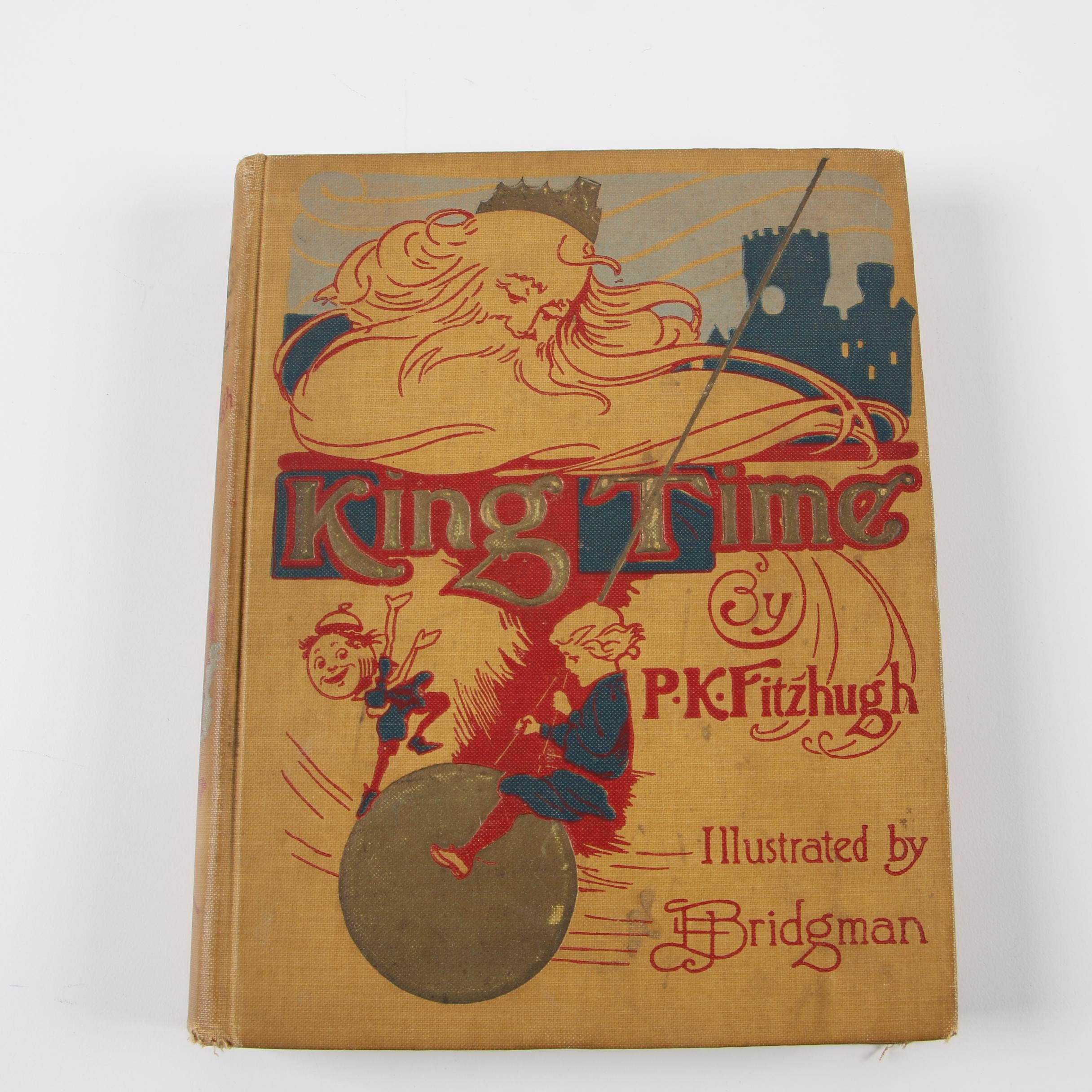 """""""King Time; or The Mystical Land of the Hours"""" by P. K. Fitzhugh, 1908"""