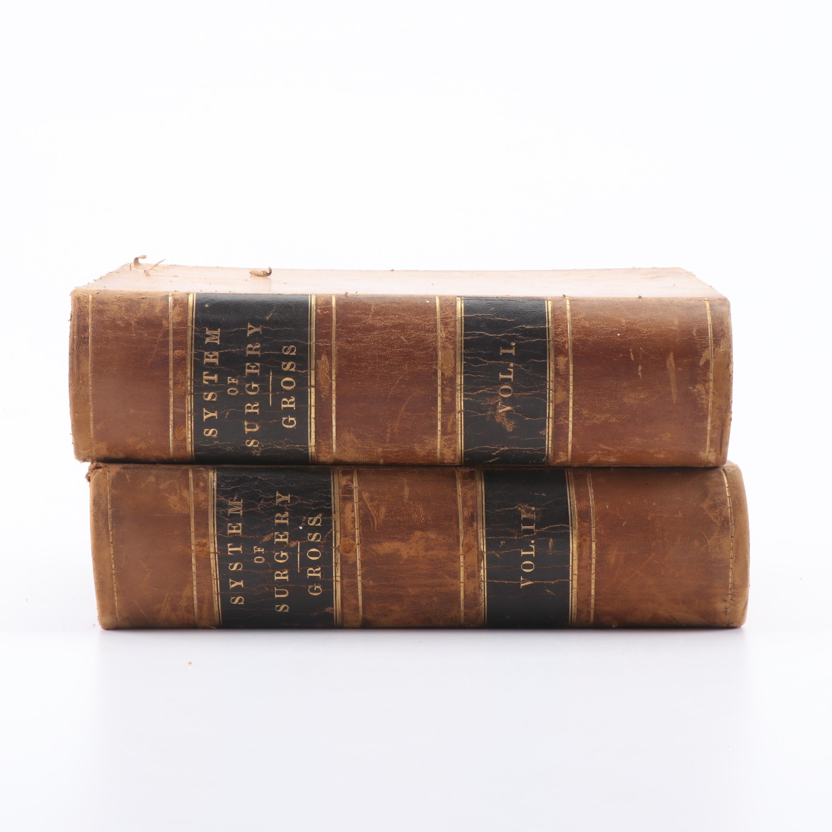 "1882 ""System of Surgery"" by Samuel D. Gross in Two Volumes"