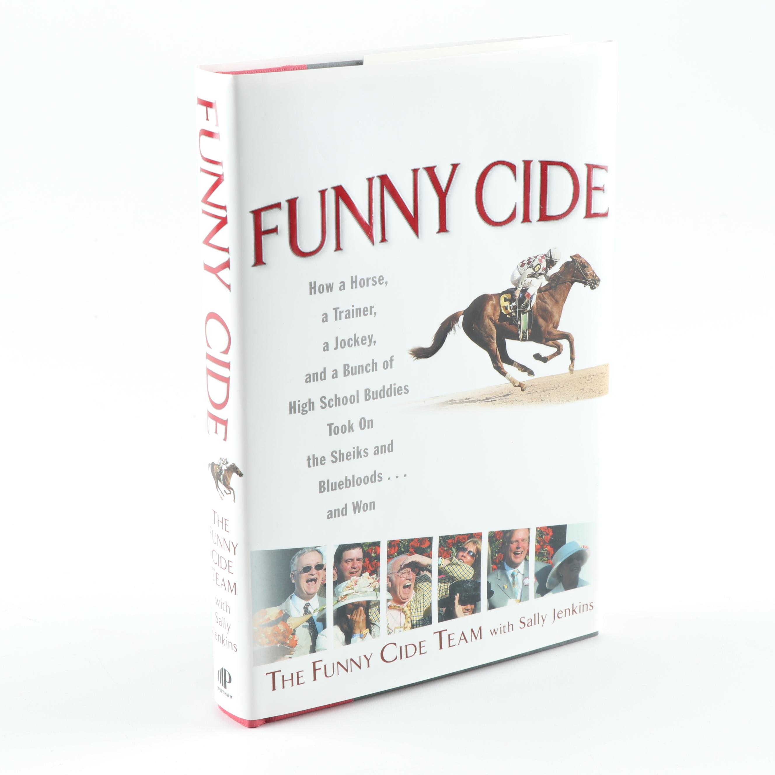 """""""Funny Cide"""" by Sally Jenkins with The Funny Cide Team"""