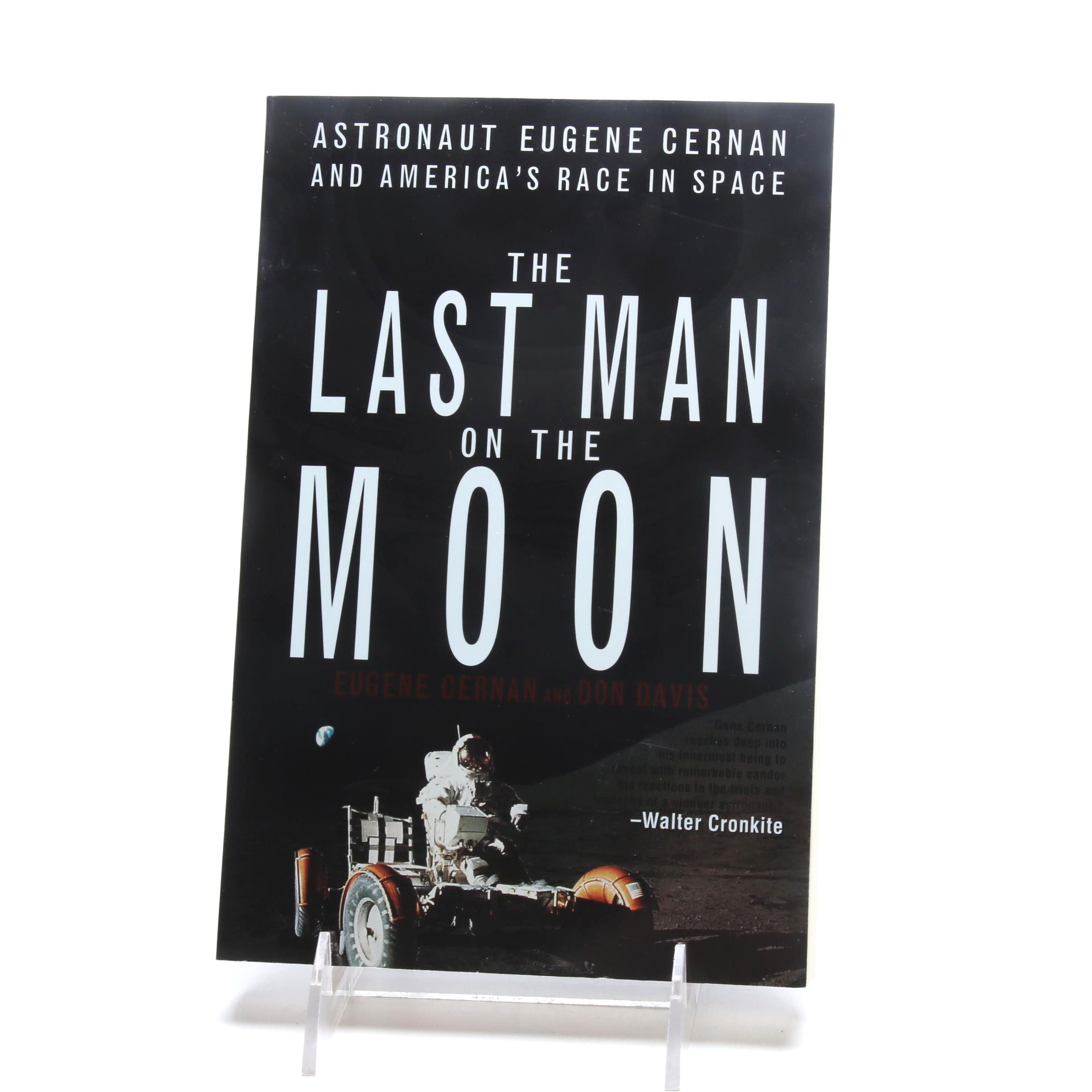 "Eugene Cernan Signed ""The Last Man on the Moon"""