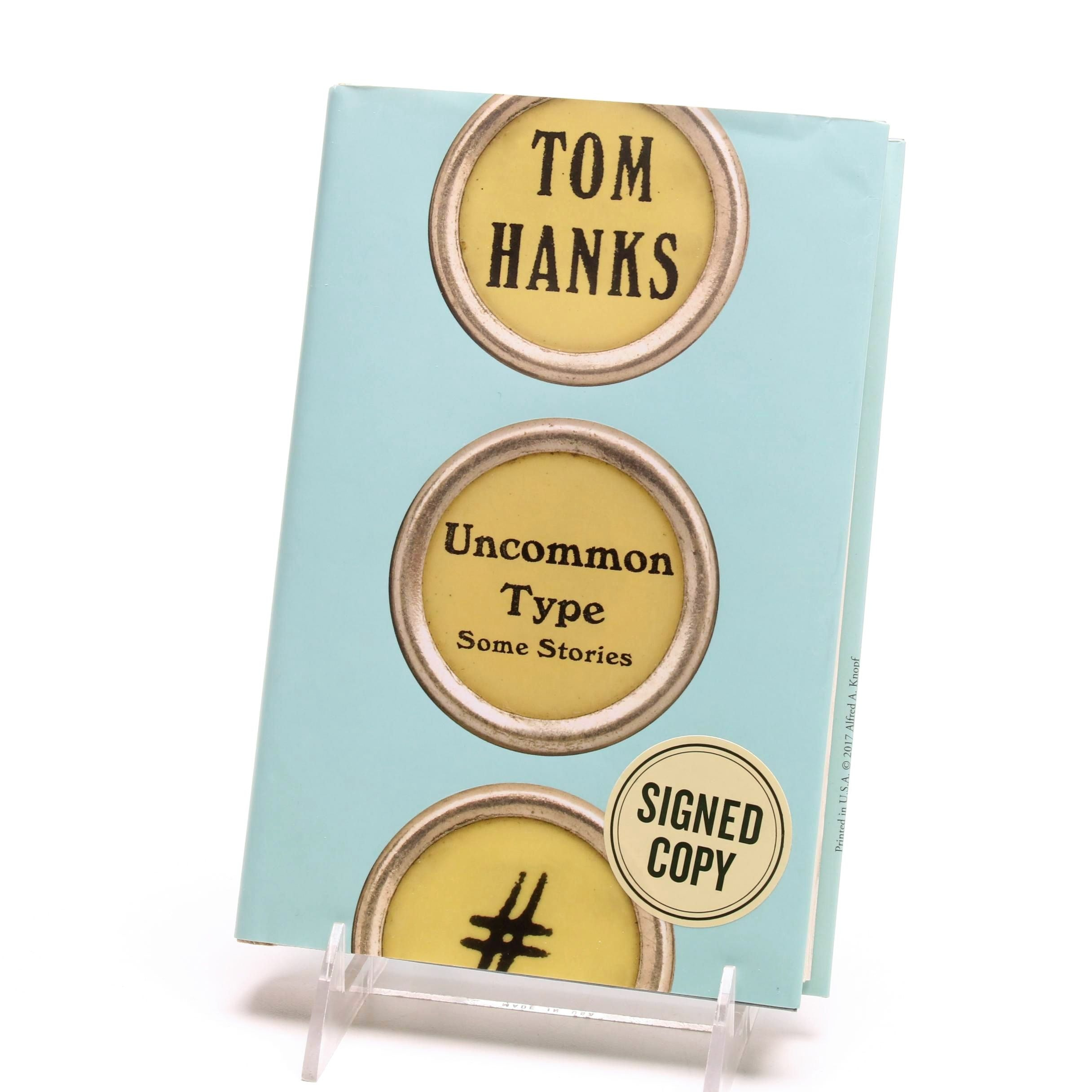 "Signed ""Uncommon Type: Some Stories"" by Tom Hanks"