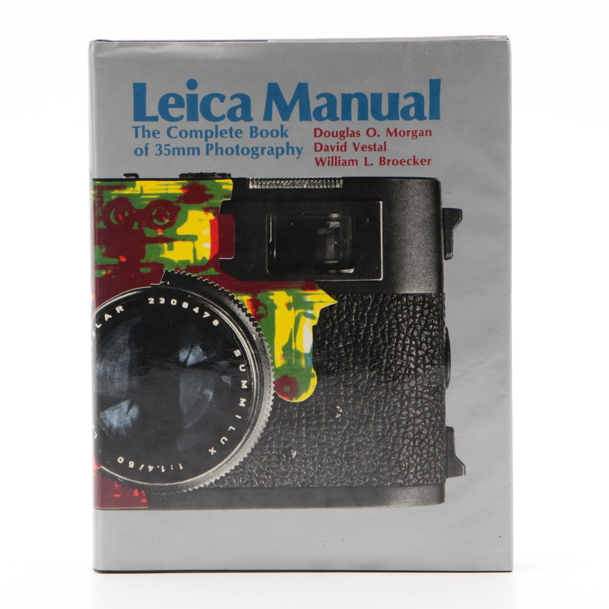 """Leica Manual: The Complete Book of 35mm Photography"" 15th Edition, 1973"