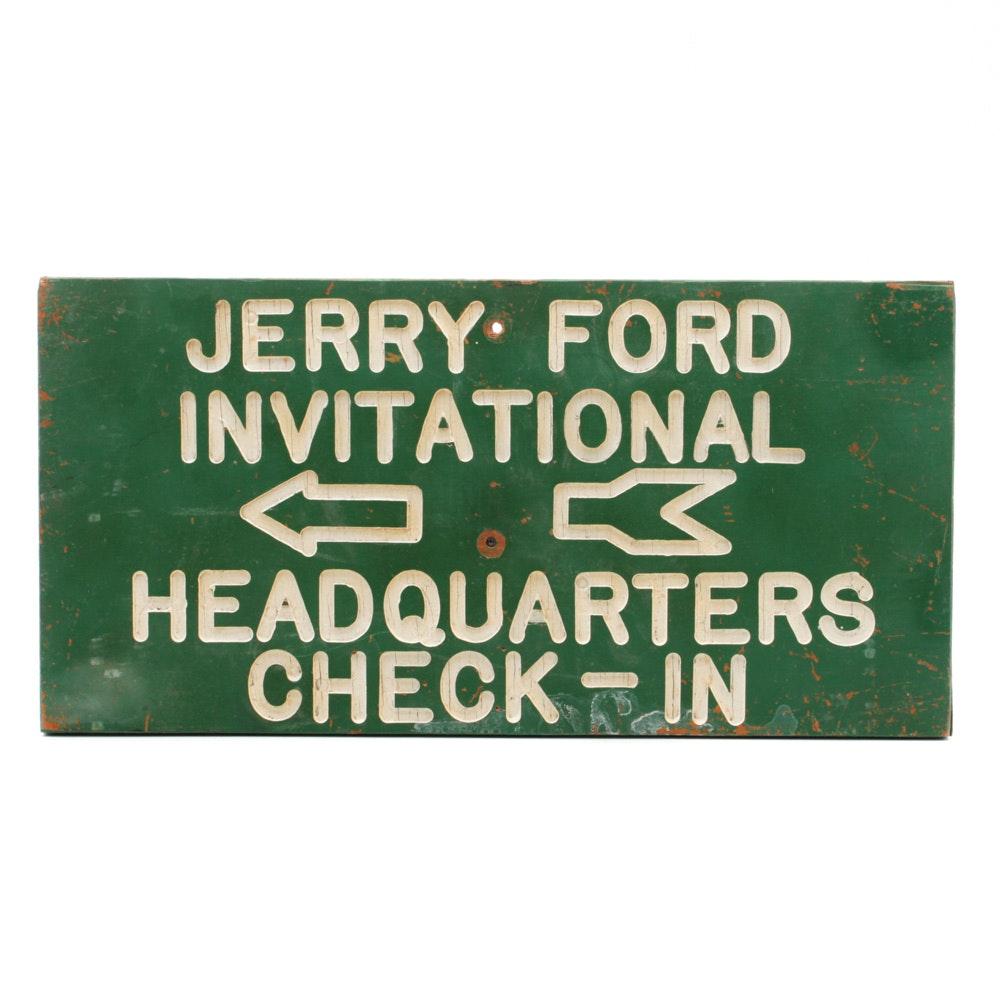 "Golf Memorabilia ""Jerry Ford Invitational"" Directional Sign"