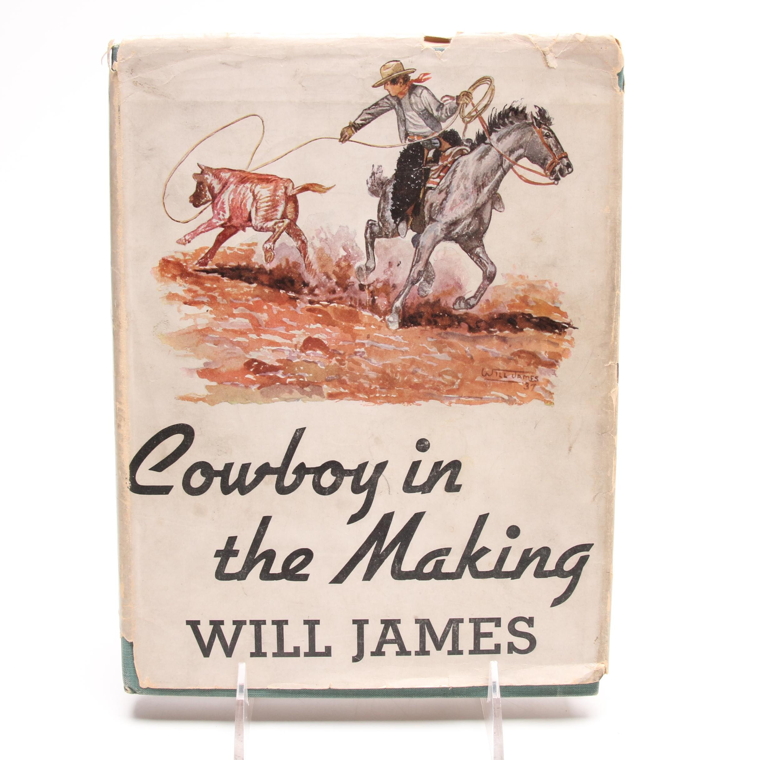 """Cowboy in the Making"" by Will James, First Edition"