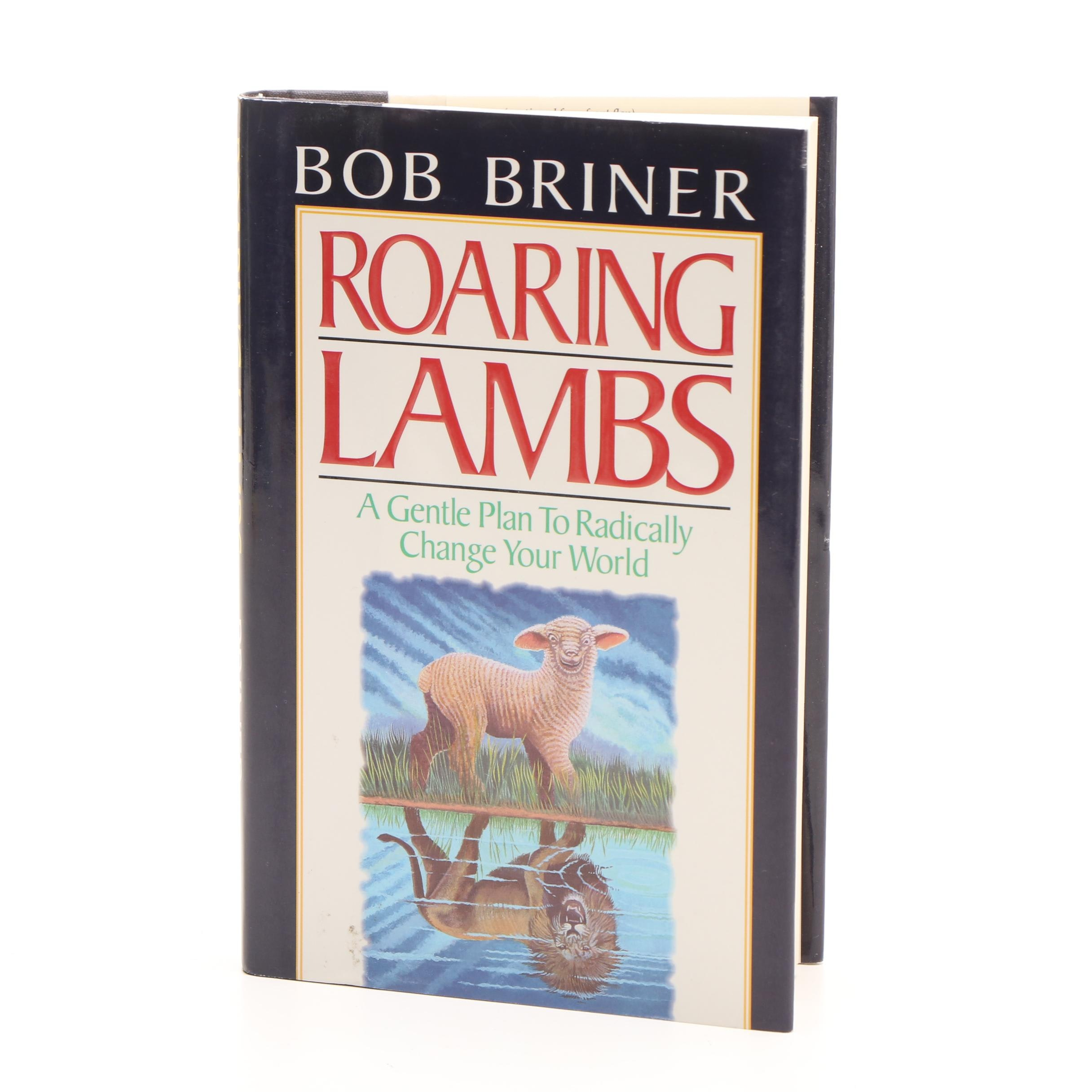 """""""Roaring Lambs"""" by Bob Briner, Signed First Edition"""
