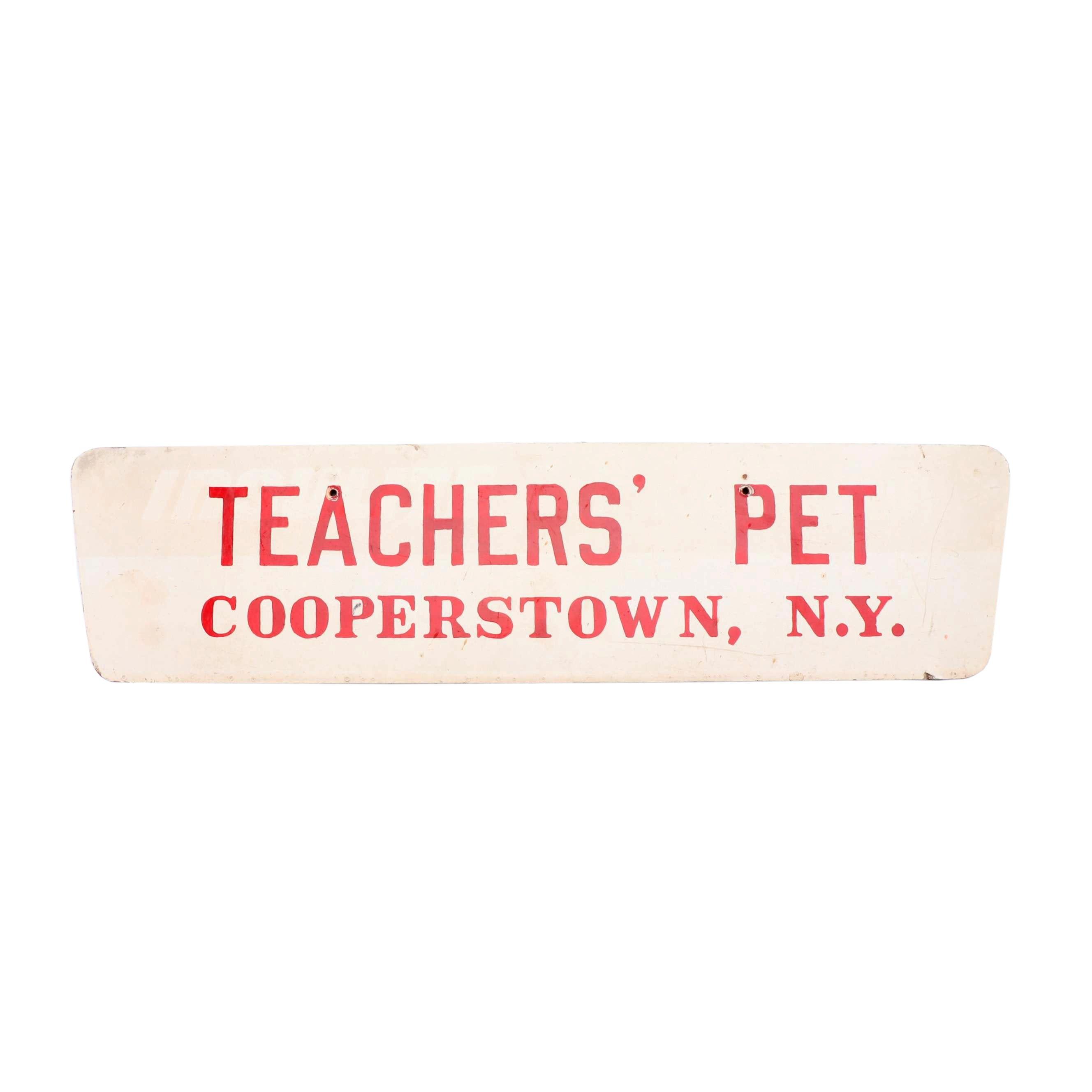 """""""Teachers' Pet Cooperstown, N.Y."""" Fiberboard Sign"""