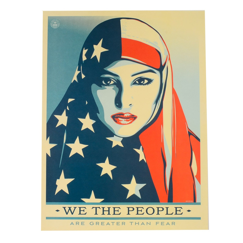 "Shepard Fairey Offset Print ""We the People: Our Greater than Fear"""