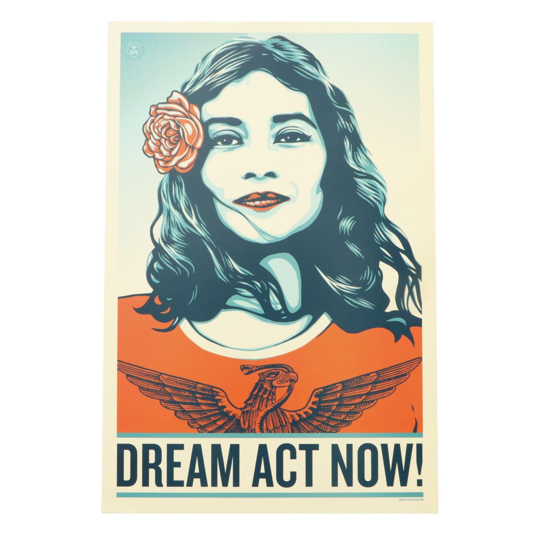 "Shepard Fairey Offset Print ""Dream Act Now!"""