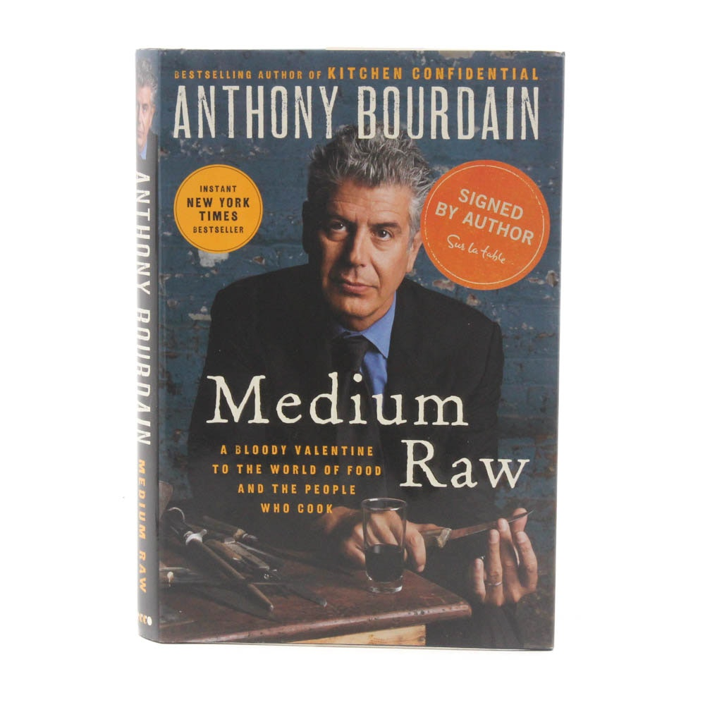 "Signed Anthony Bourdain ""Medium Raw"""