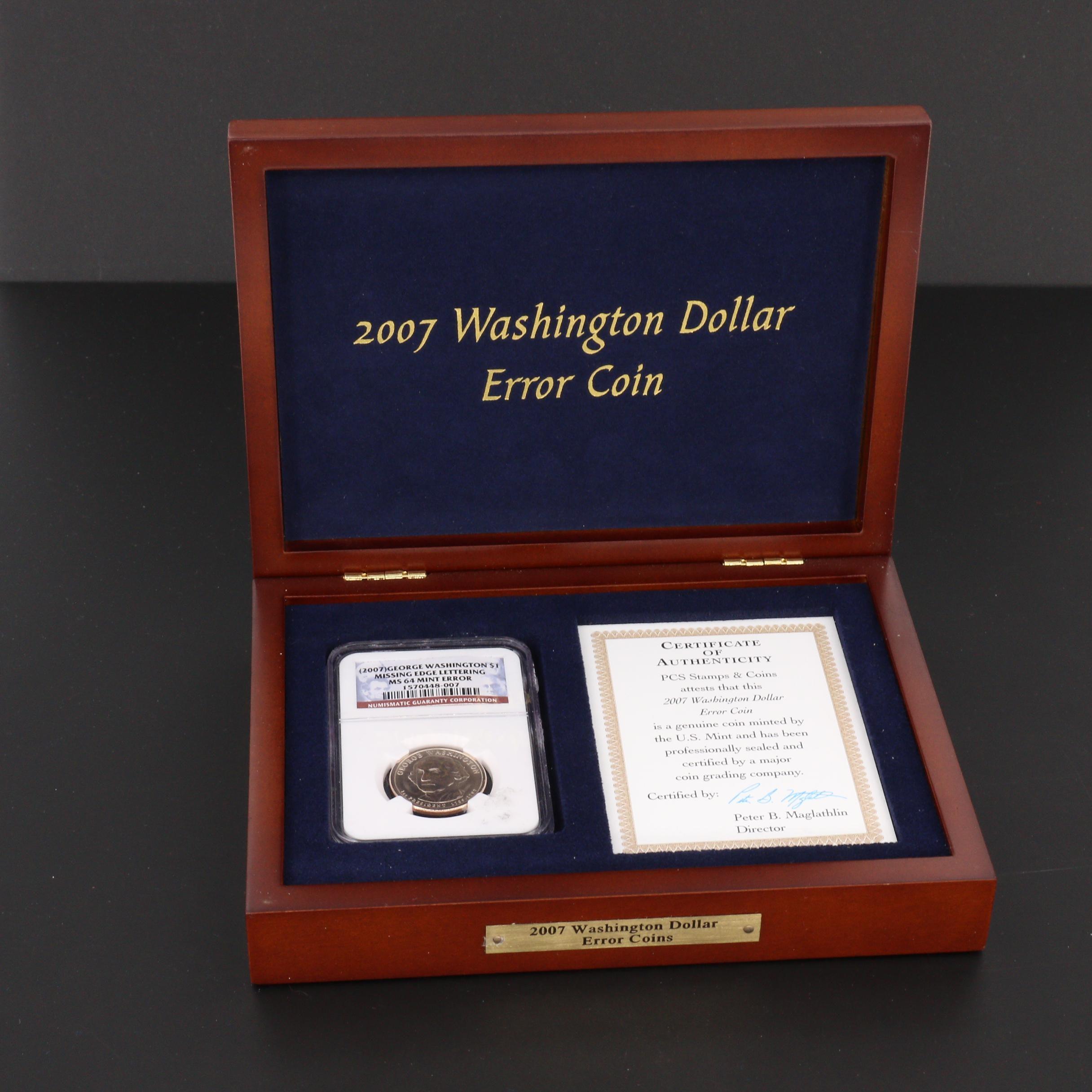 NGC Graded MS64 Mint Error 2007 George Washington $1 Coin