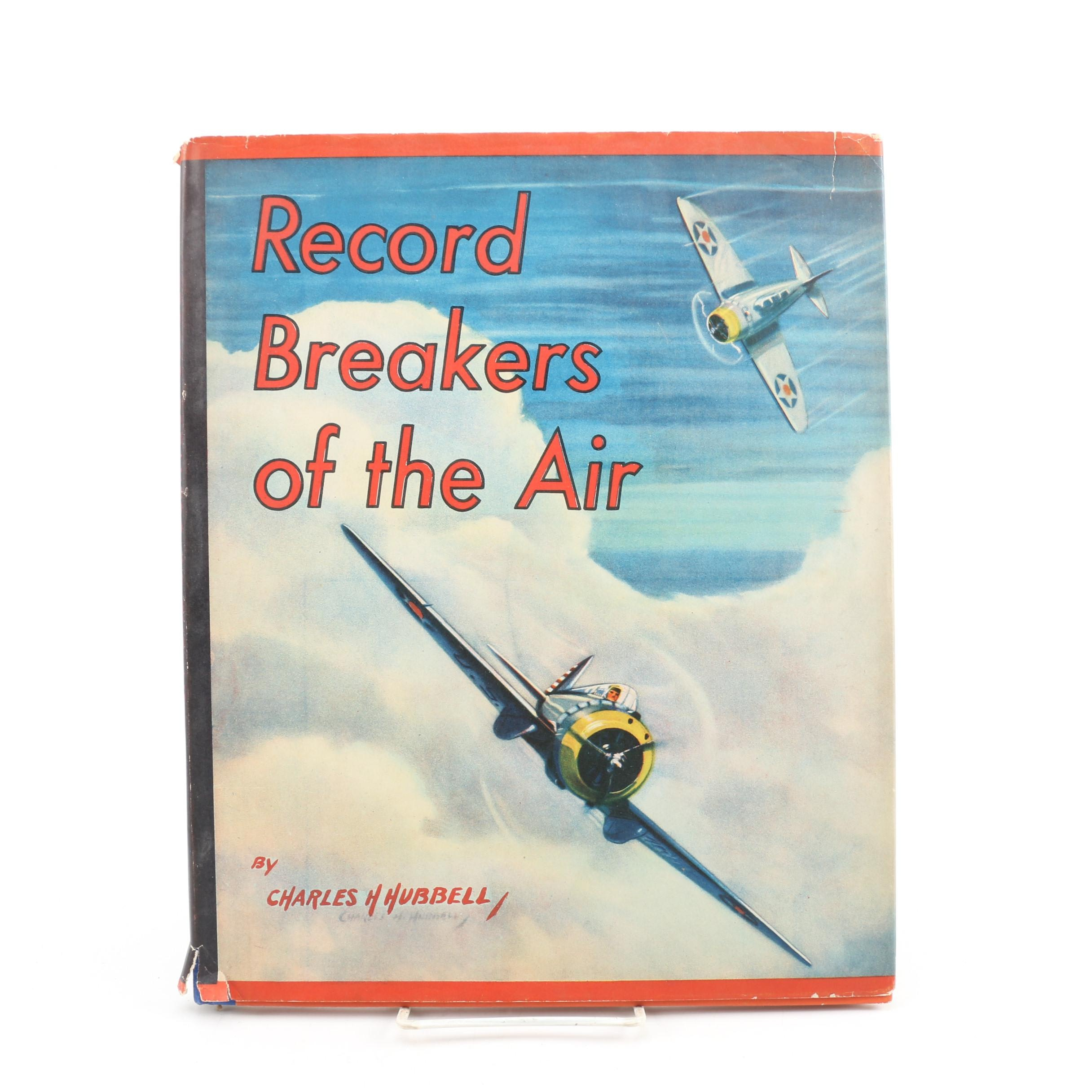 """Record Breakers of the Air"" by Charles H. Hubbell, 1939"