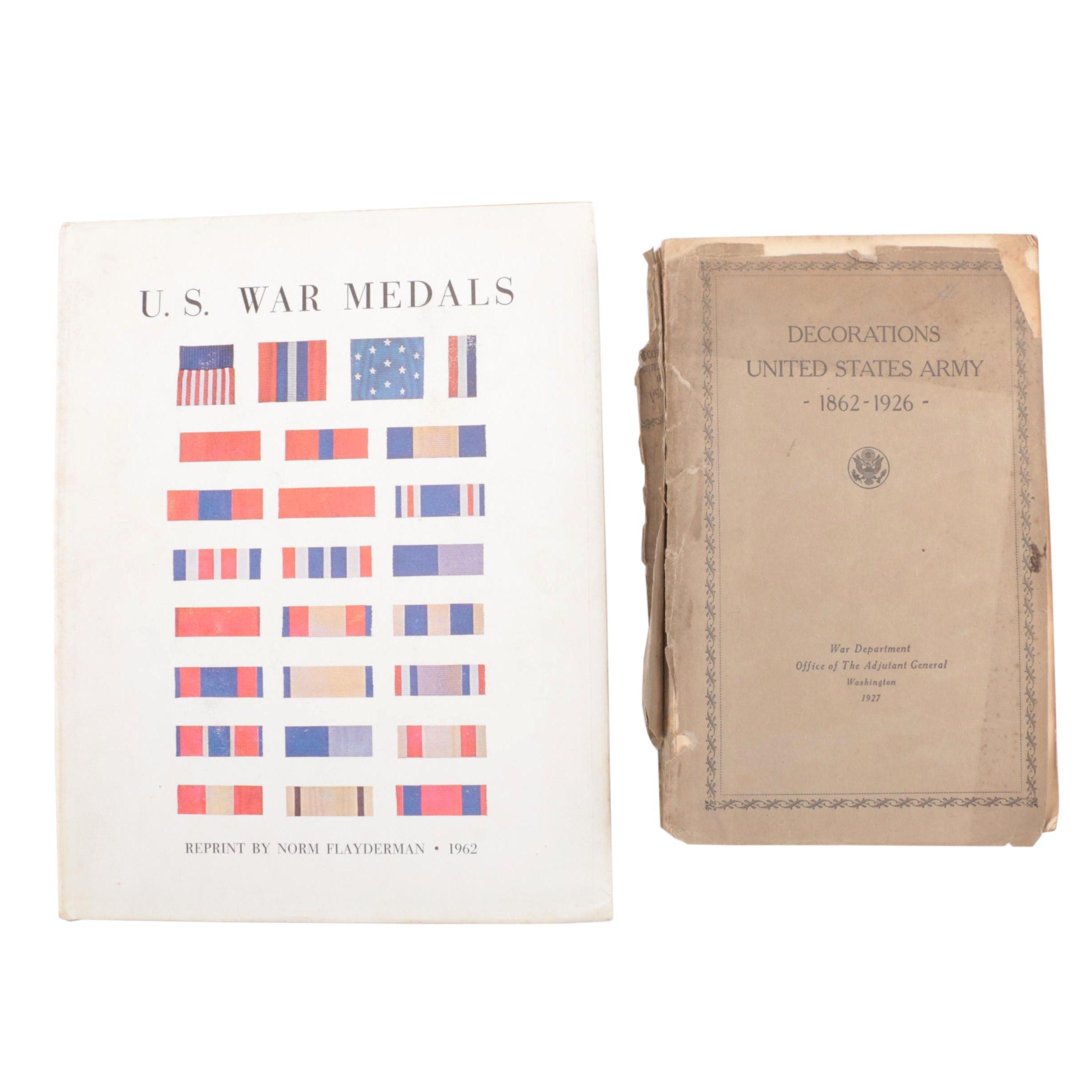 "1927 ""American Decorations: 1862-1926"" and 1962 ""U.S War Medals"""