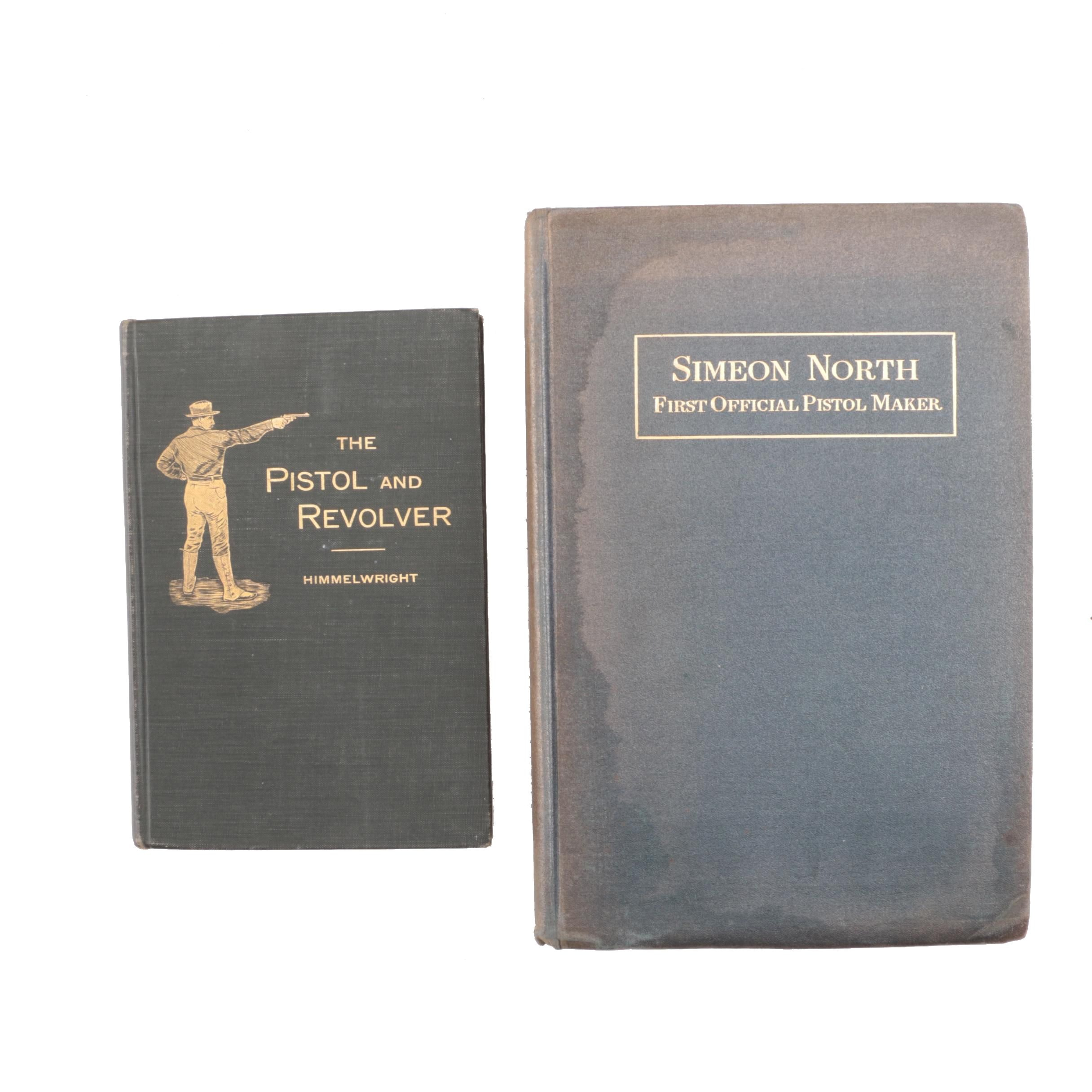 """Antique Books on Firearms featuring """"Simeon North: First Official Pistol Maker"""""""