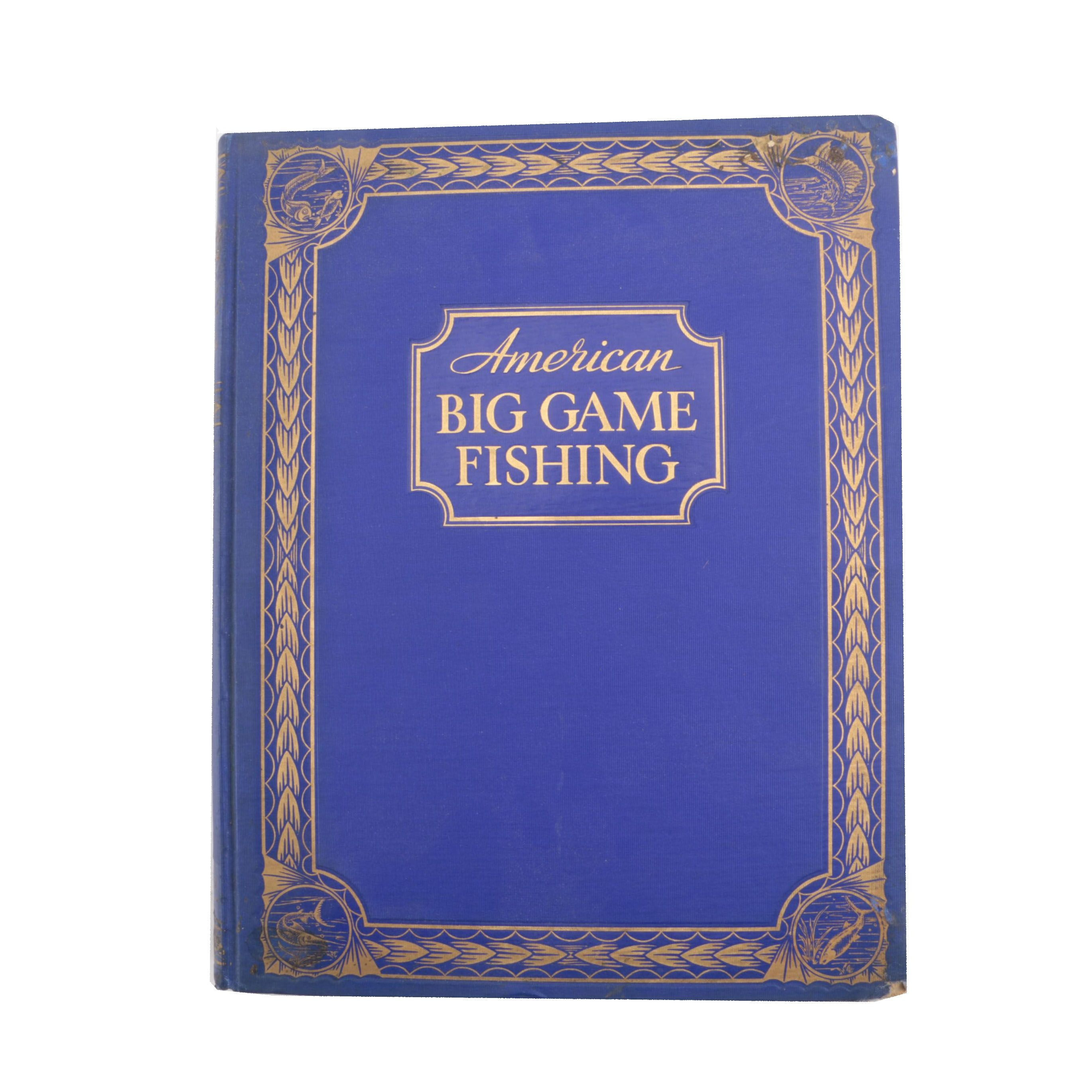 "1935 Limited First Edition ""American Big Game Fishing"""