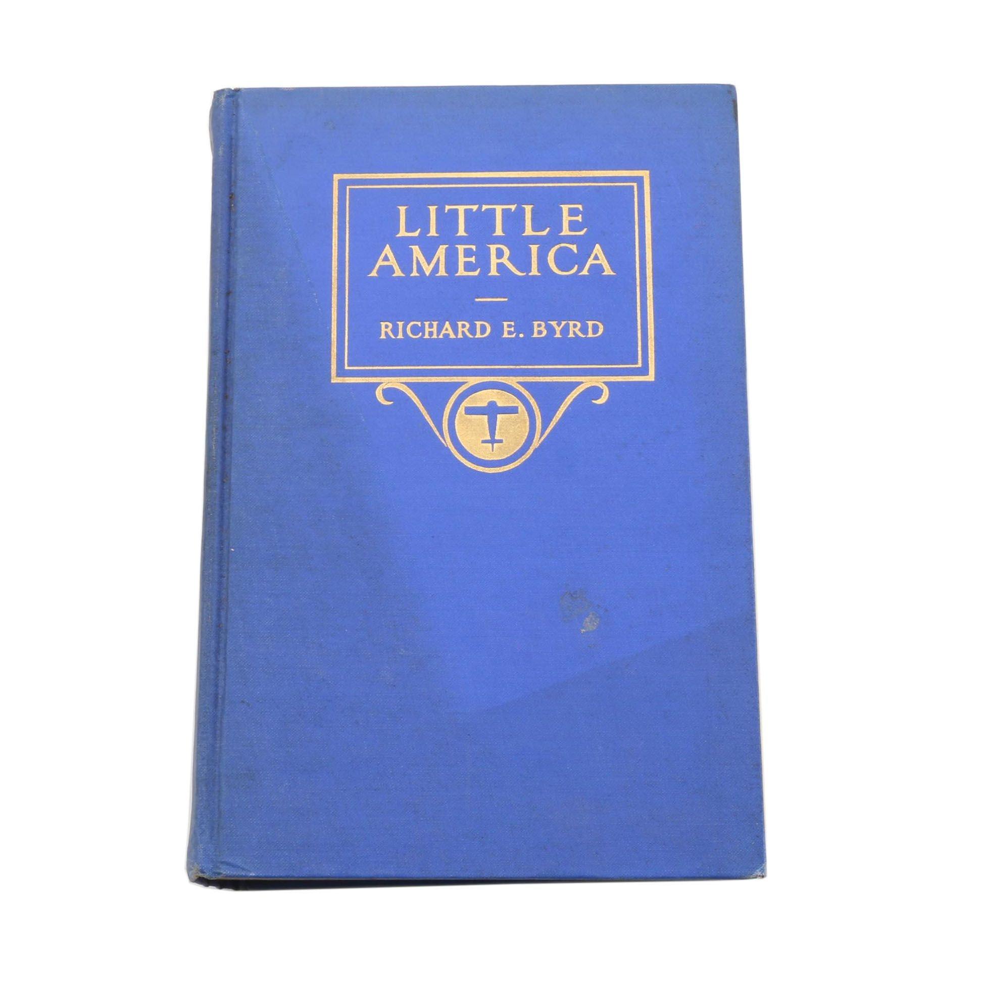 "1930 ""Little America"" by Antarctic Explorer Richard Byrd"