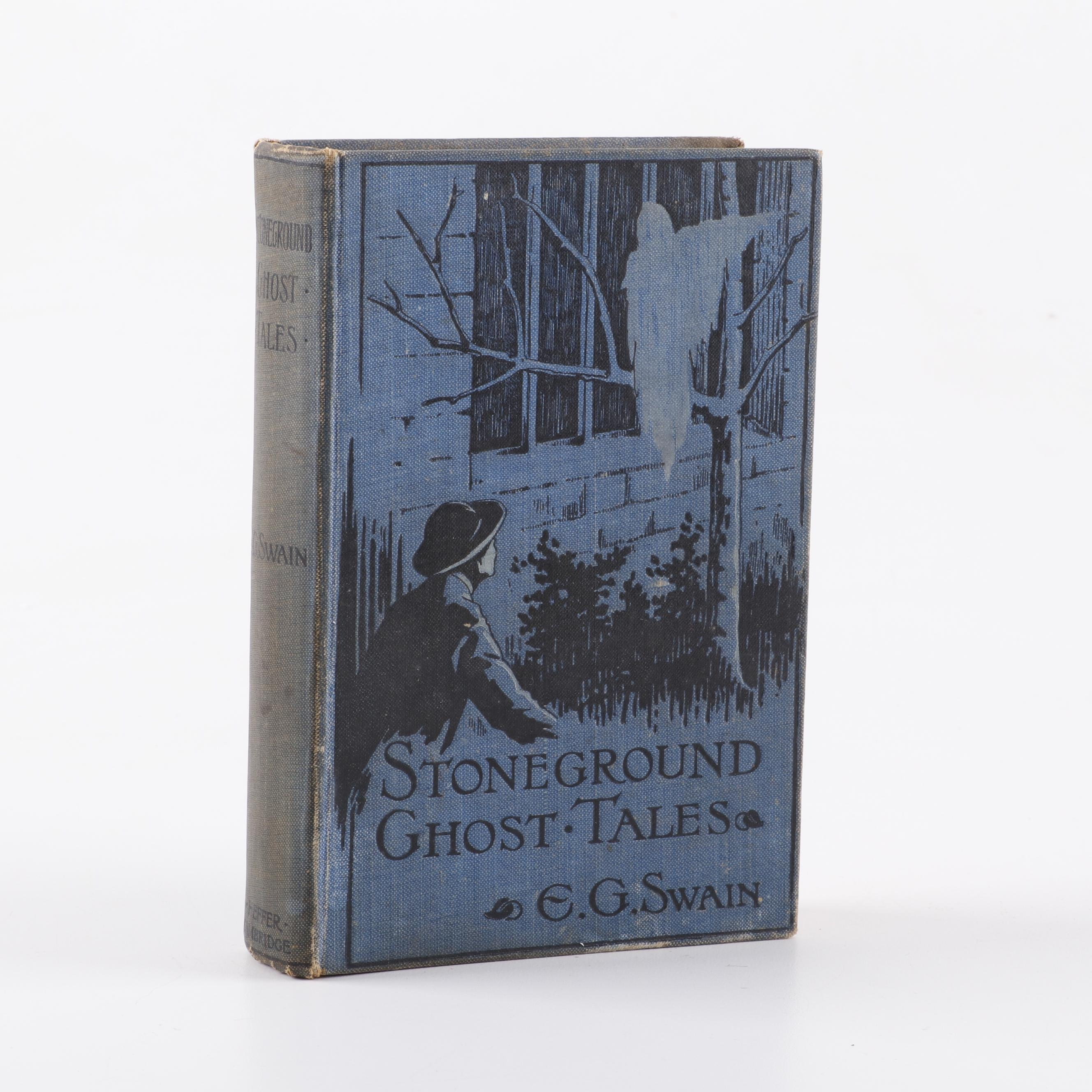 """The Stoneground Ghost Tales"" by E.G. Swain, 1912"