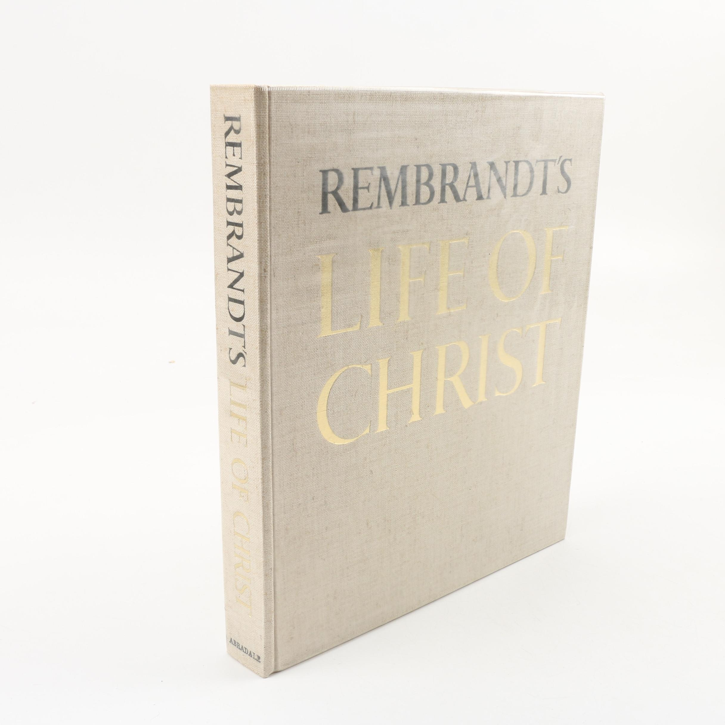 """Rembrandt's Life of Christ"" by Owen S. Rachleff"