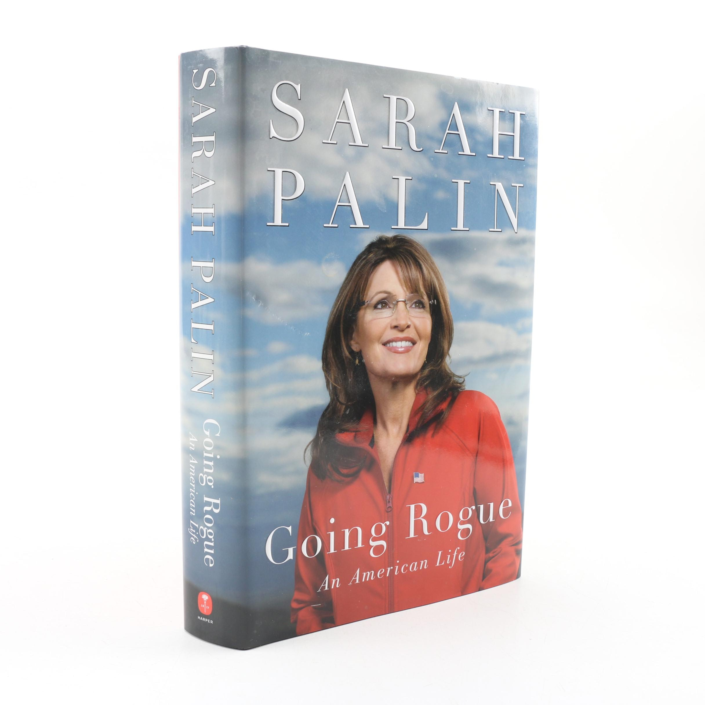 """Signed First Printing """"Going Rogue: An American Life"""" by Sarah Palin, 2009"""